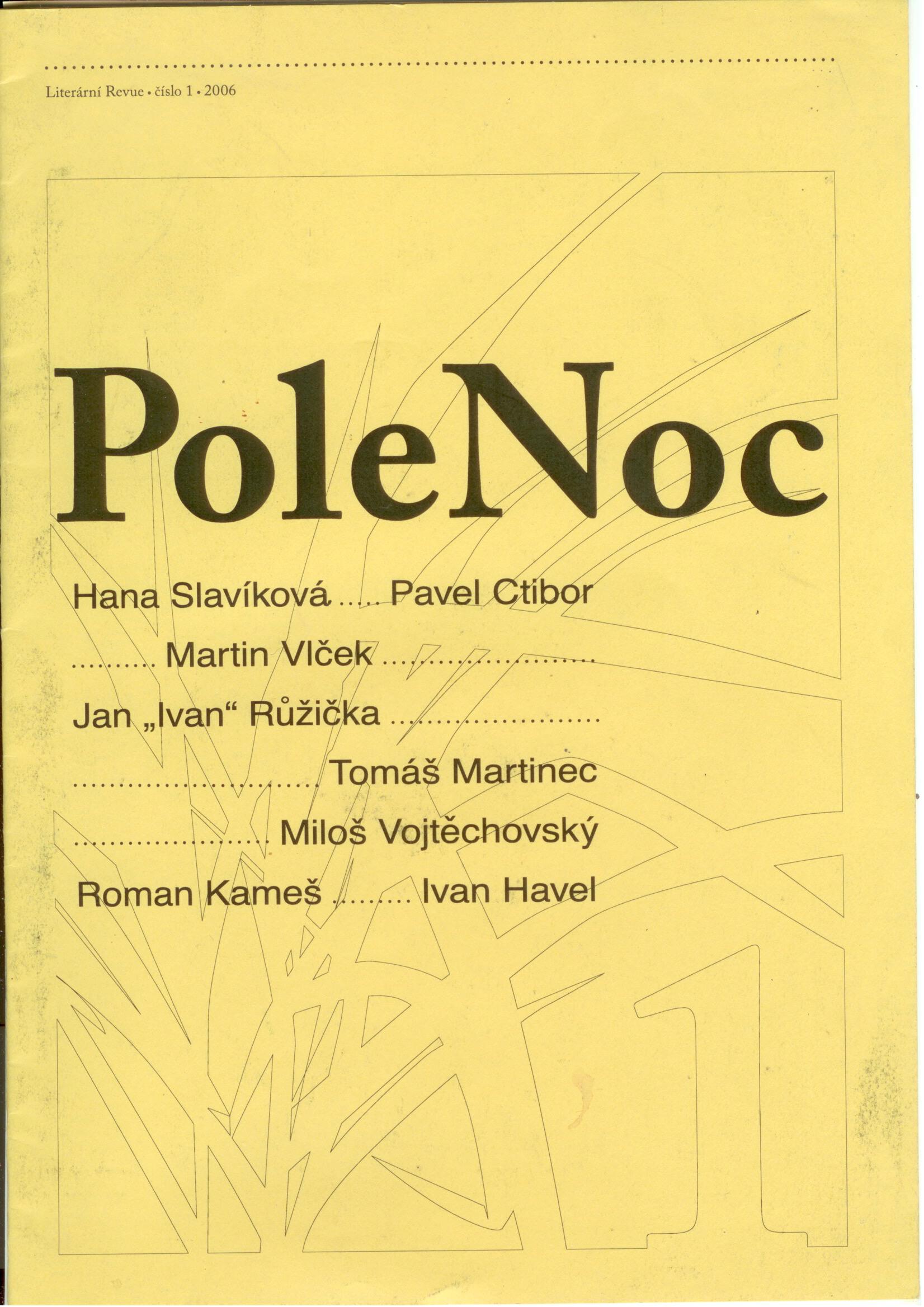 """PoleNoc - Hana Slavíková, Pavel Ctibor, Martin Vlček, Jan """"Ivan"""" Růžička,..."""