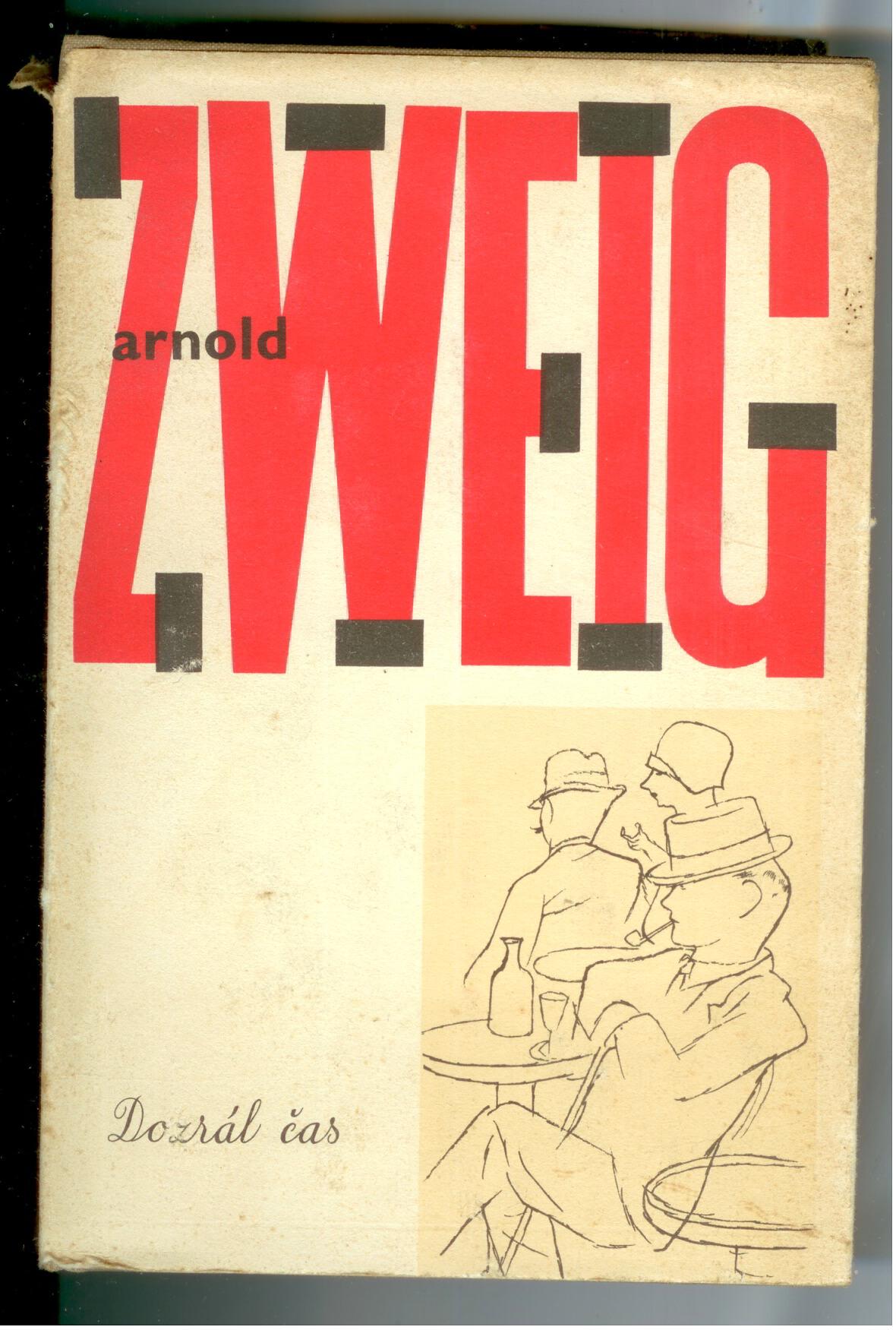 Dozrál čas - Arnold Zweig