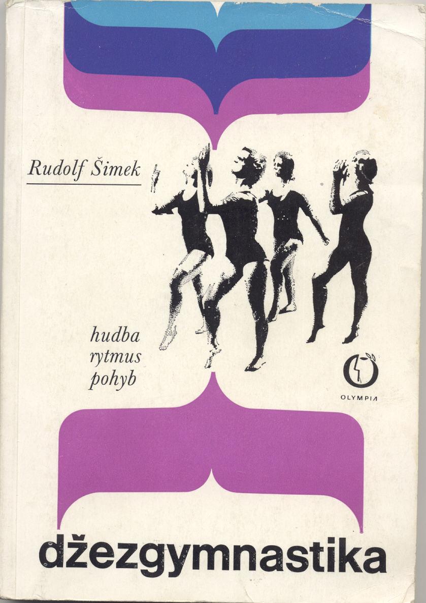 Džezgymnastika (hudba-rytmus-pohyb) - Rudolf Šimek