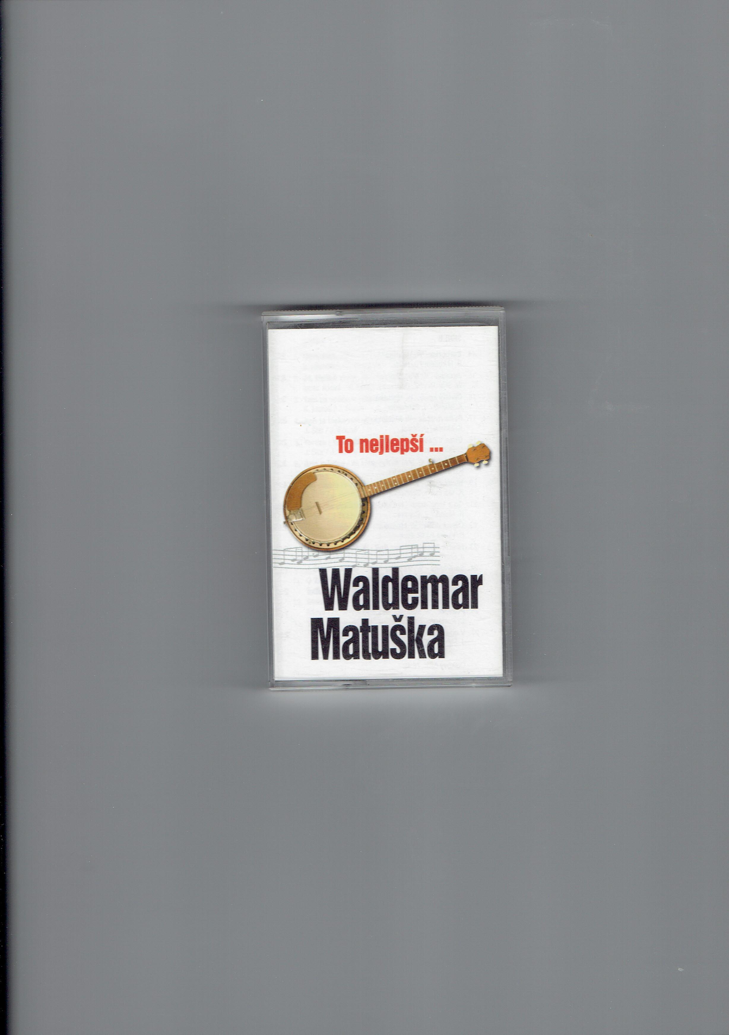 To nejlepší ... - Waldemar Matuška (kazeta)