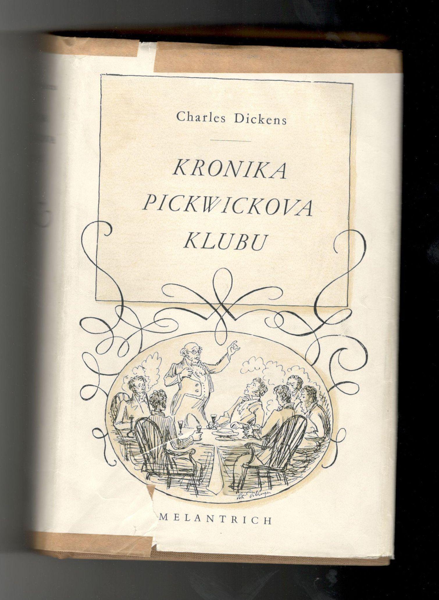Kronika Pickwickova klubu - Charles Dickens