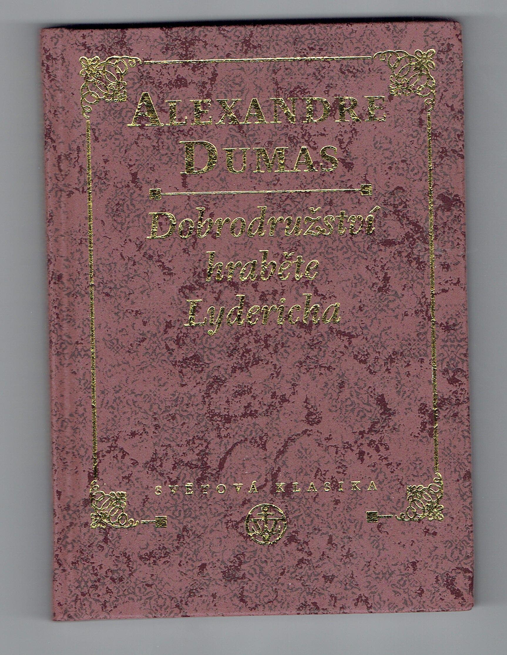 Dobrodružství hraběte Lydericha - Alexandre Dumas