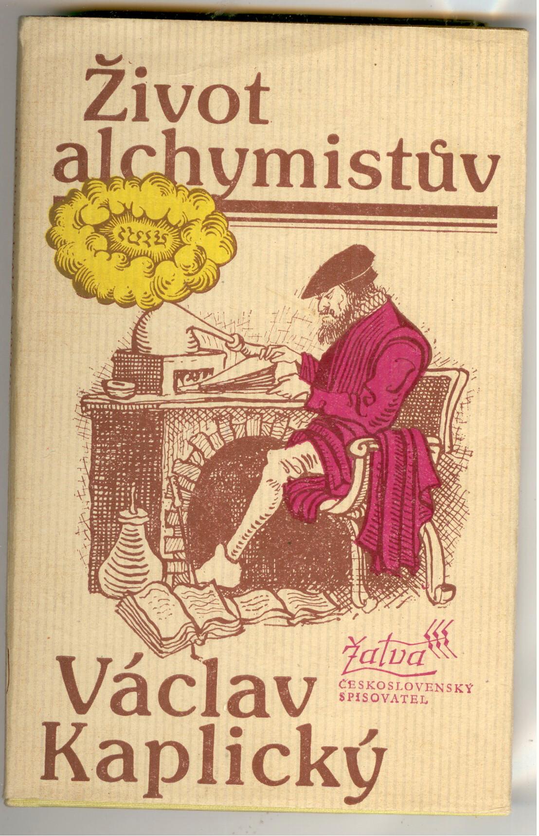 Život alchymistů - Václav Kaplický