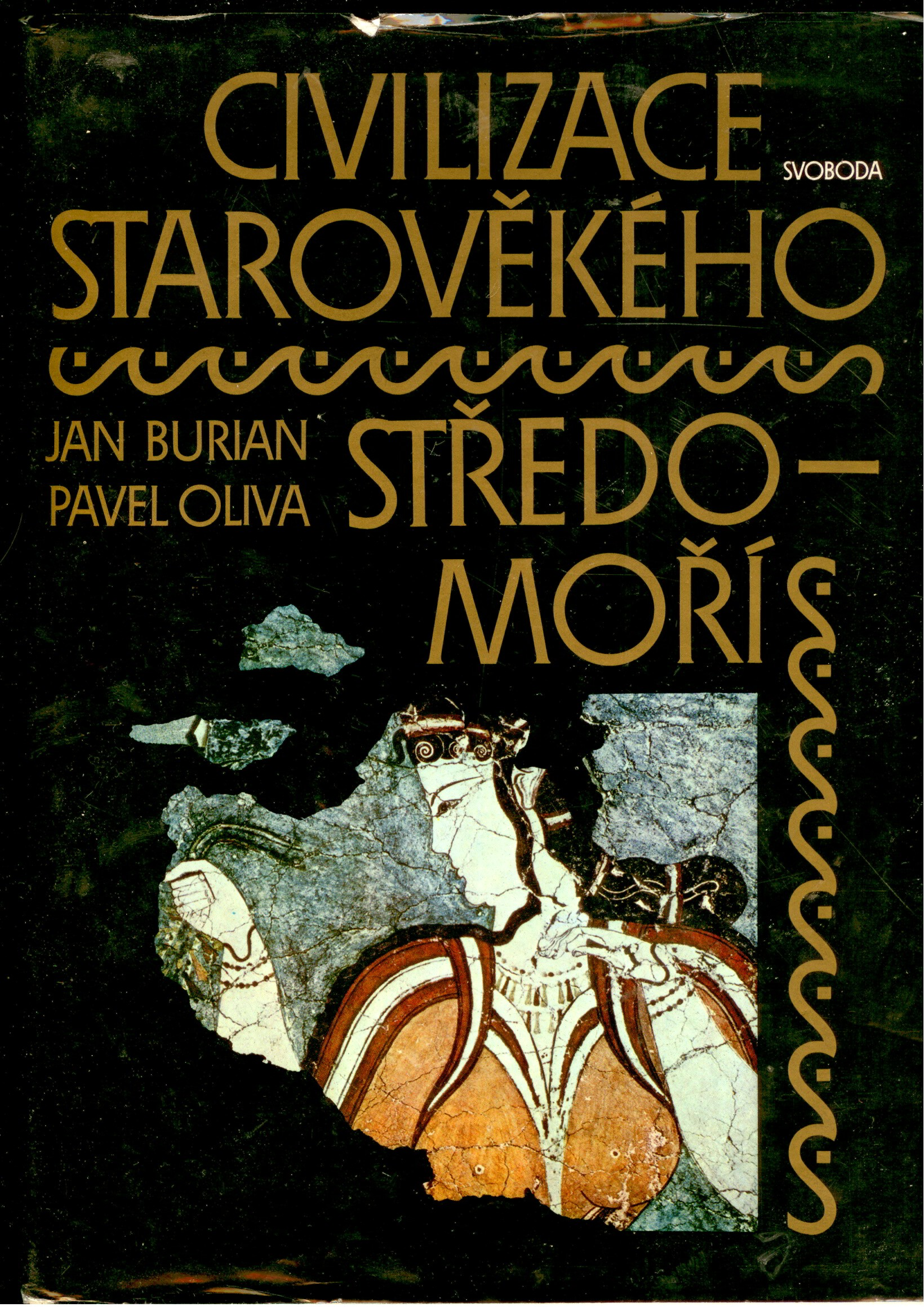 Civilizace starověkého Středomoří - Jan Burian, Pavel Oliva