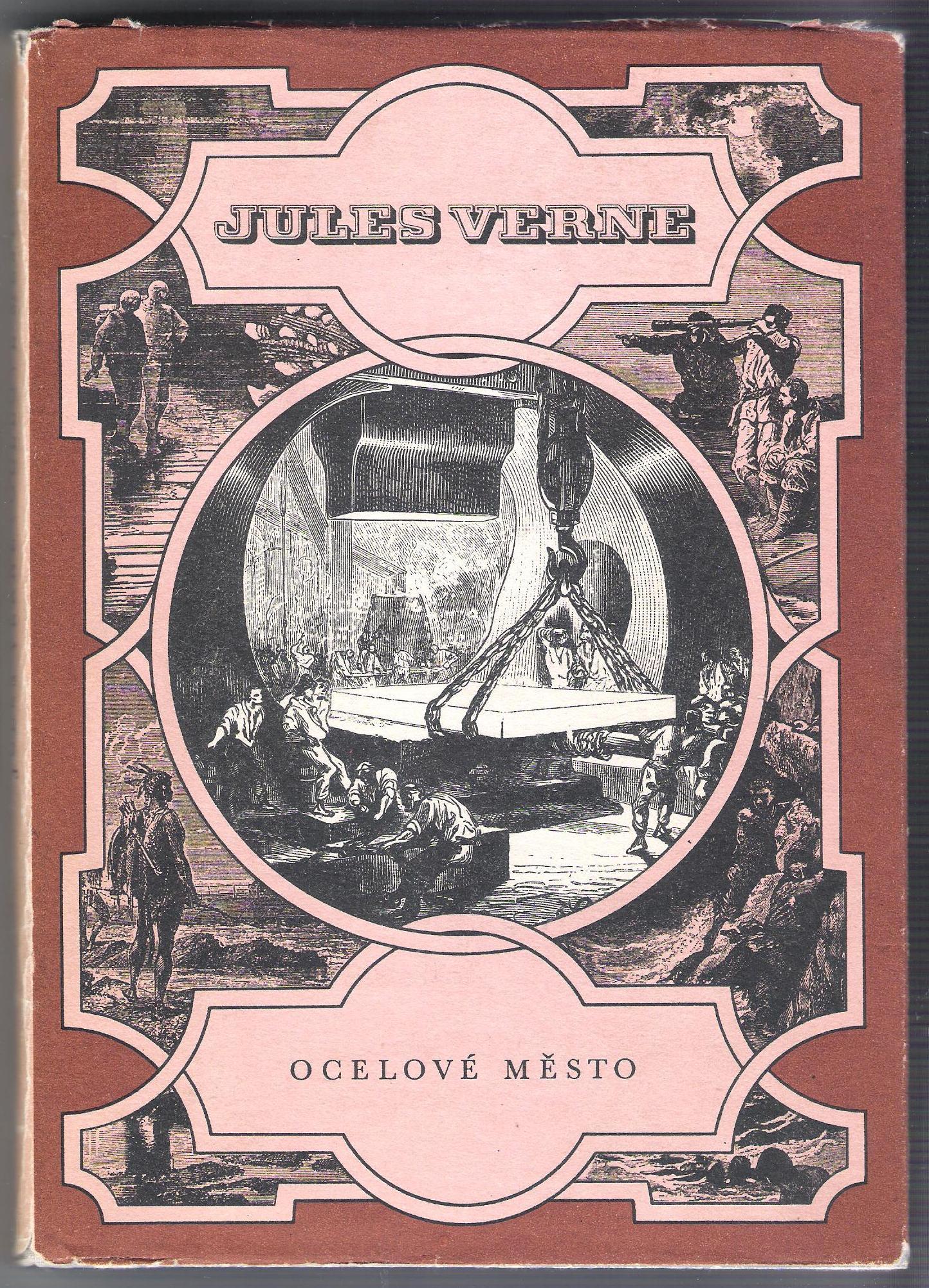 Ocelové město - Jules Verne Podivuhodné cesty - svazek 6