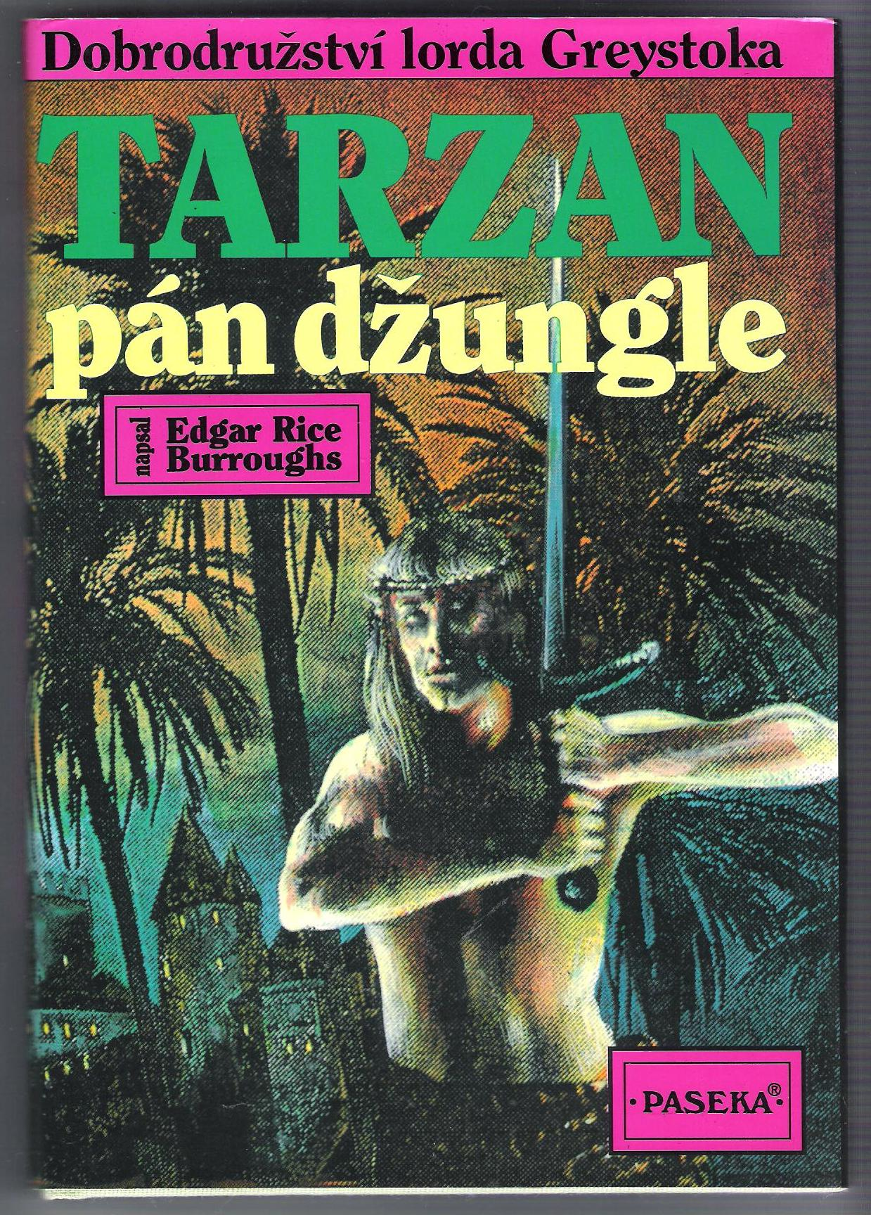 Tarzan, pán džungle - Edgar Rice Burroughs