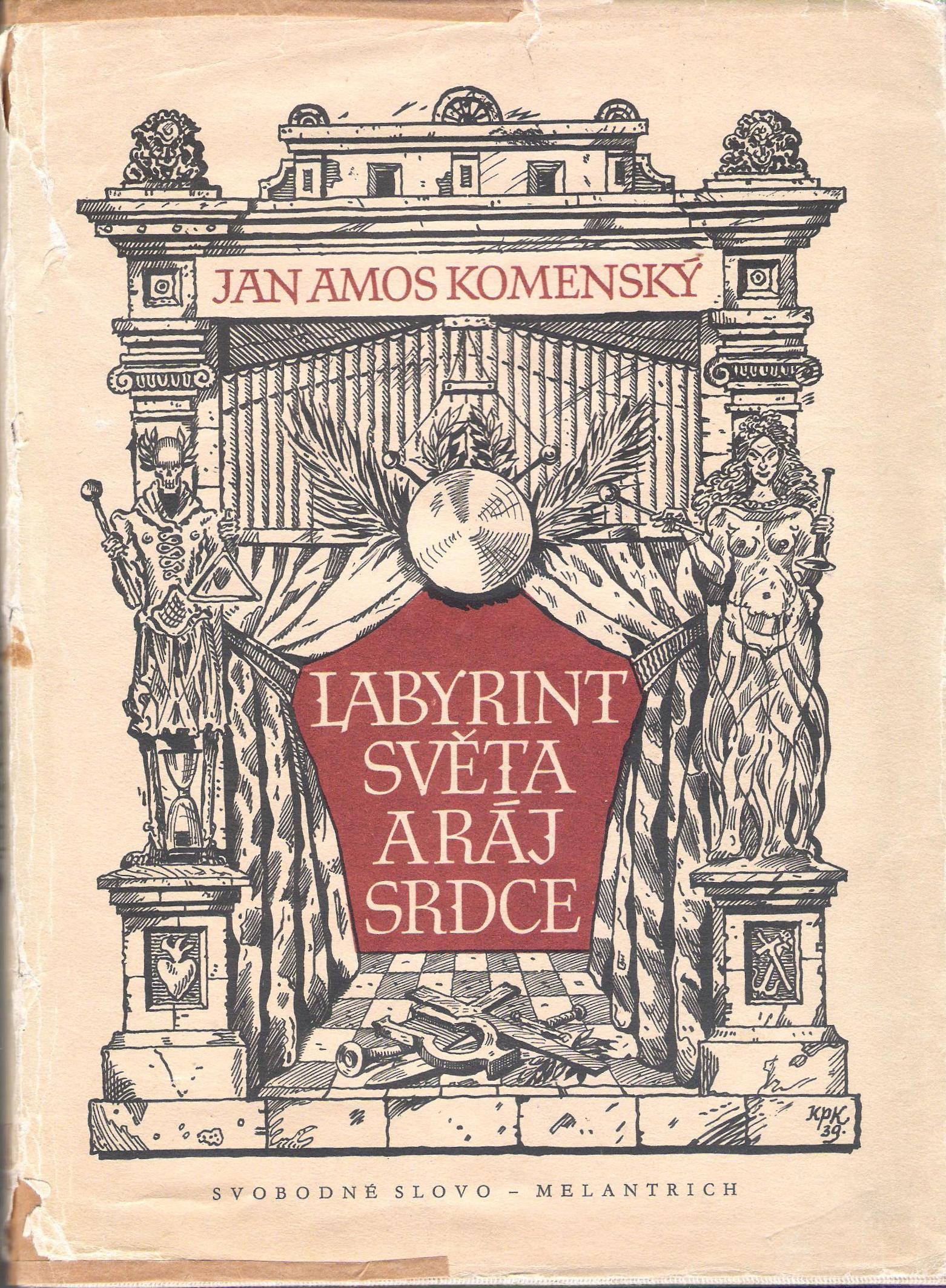 Labyrint světa a ráj srdce - Jan Amos Komenský