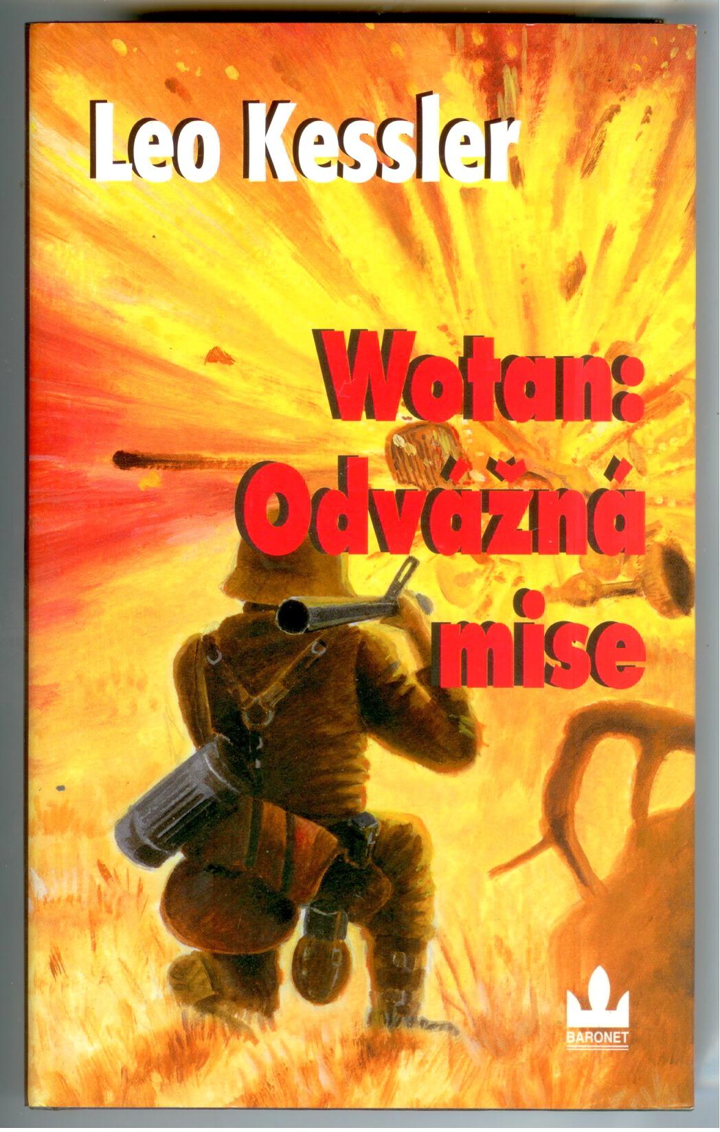 Wotan: Odvážná mise - Leo Kessler