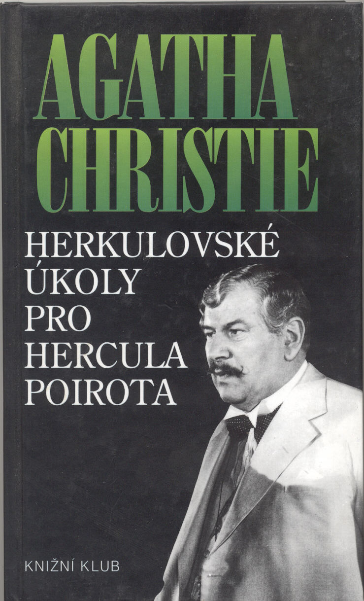 Herkulovské úkoly pro Hercula Poirota - Agatha Christie