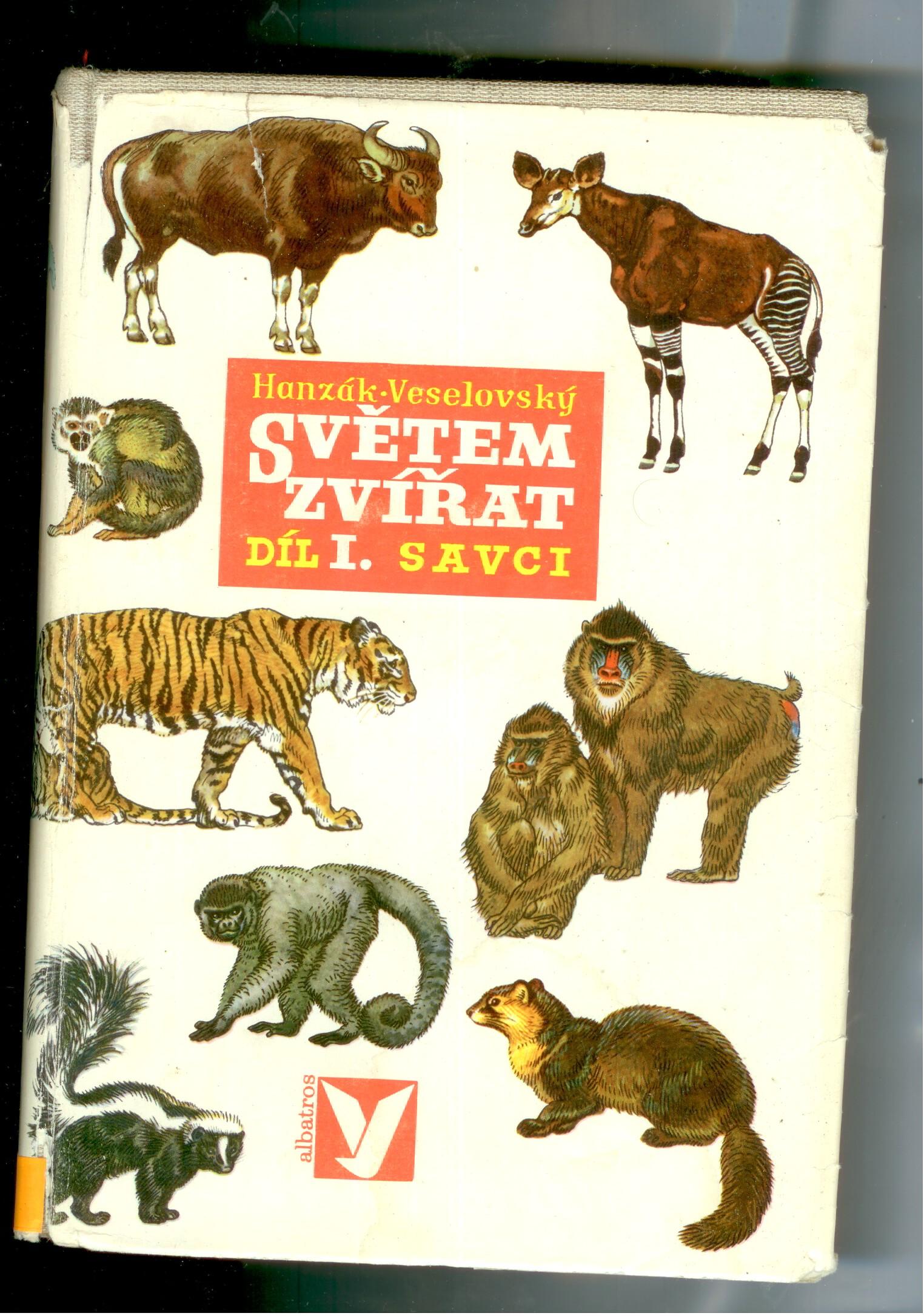 Světem zvířat - díl I. - Savci - Hanzák, Veselovský