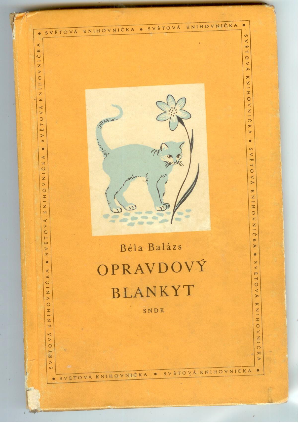 Opravdový blankyt - Béla Balázs