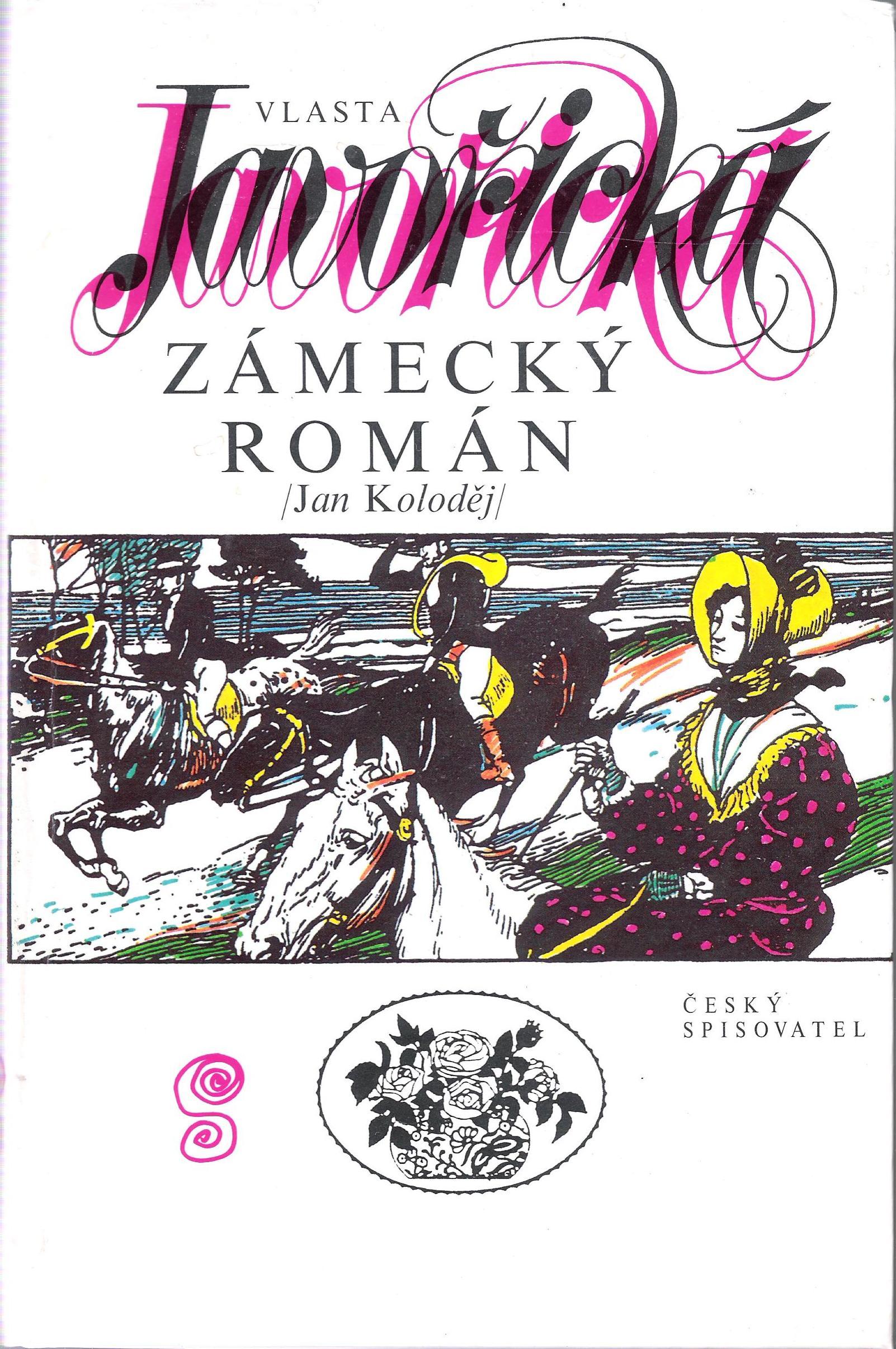 Zámecký román / Jan Koloděj / - Vlasta Javořická