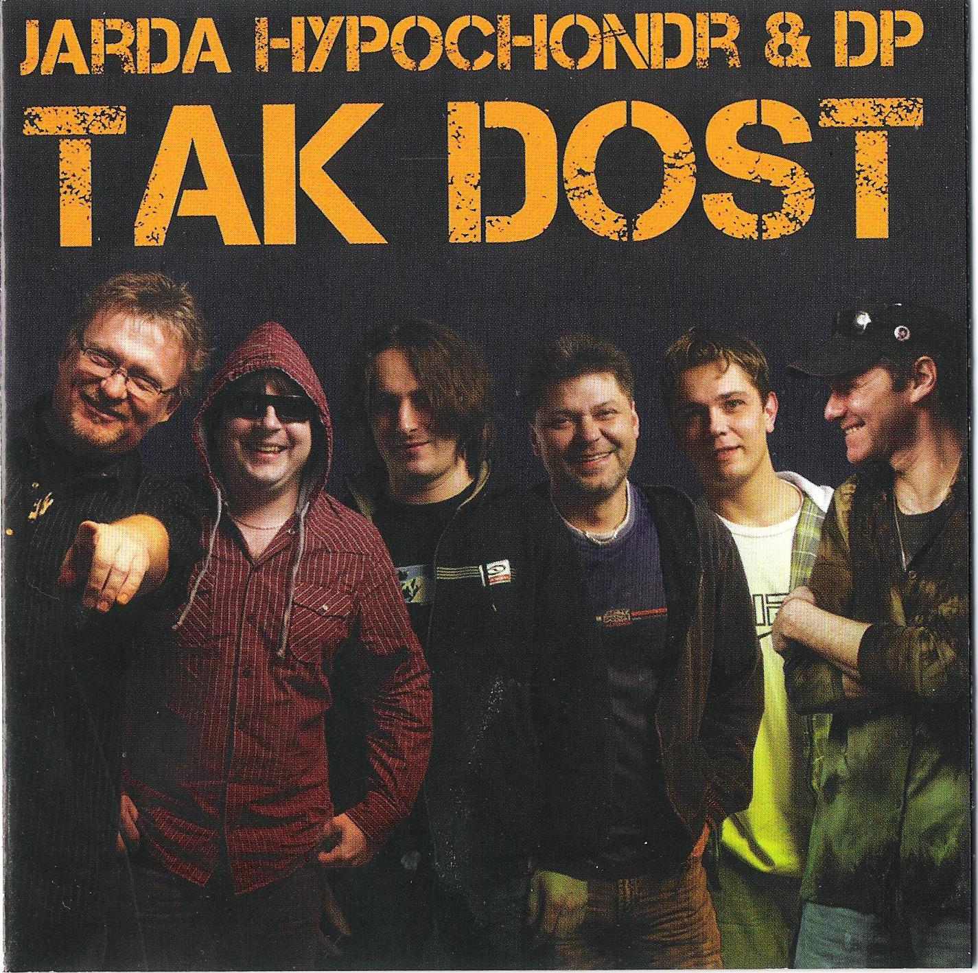 CD - Tak dost - Jarda Hypochondr & DP (s podpisem Jardy Hypochondra)