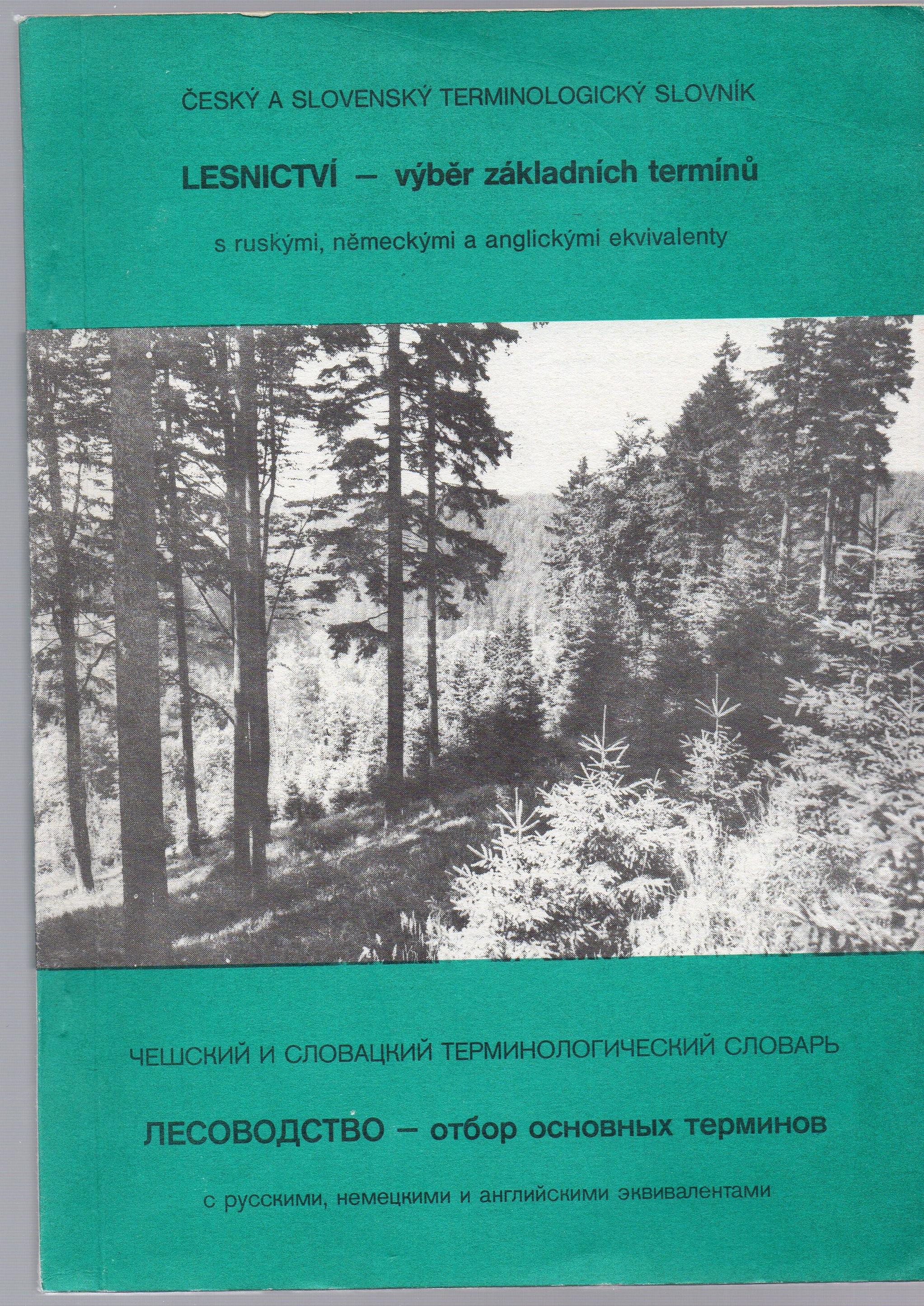Lesnictví - výběr základních termínů - Ing. A. Laffers, CSc., a kol. autorů