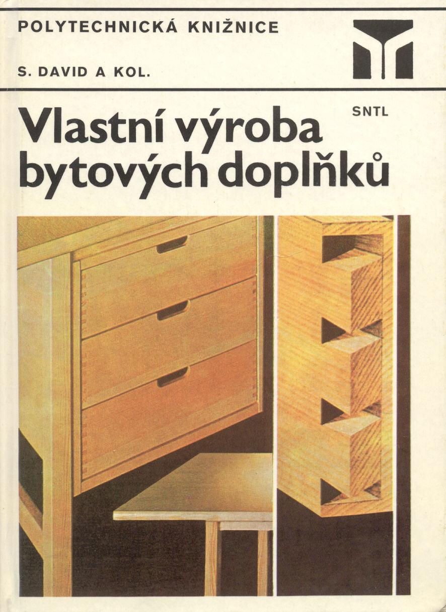 Vlastní výroba bytových doplňků - Stanislav David a kol.