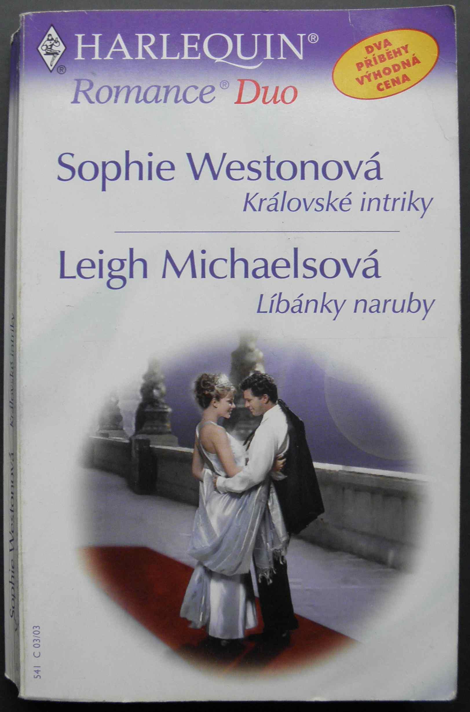 Královské intriky, Líbánky naruby - Sophie Westonová, Leigh Michaelsová