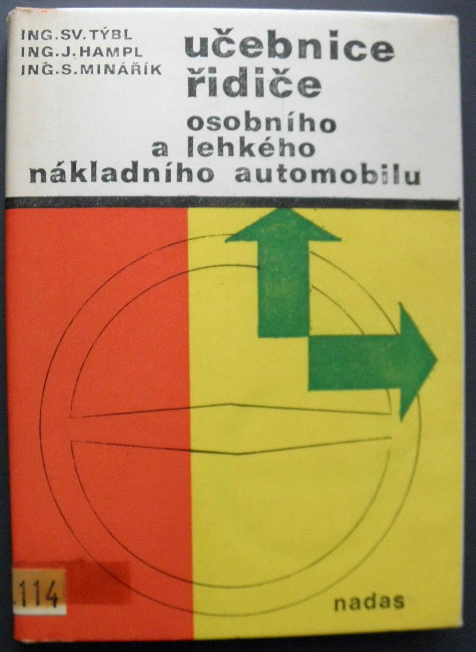 Učebnice řidiče - Sv. Týbl, J. Hampl, S Minařík