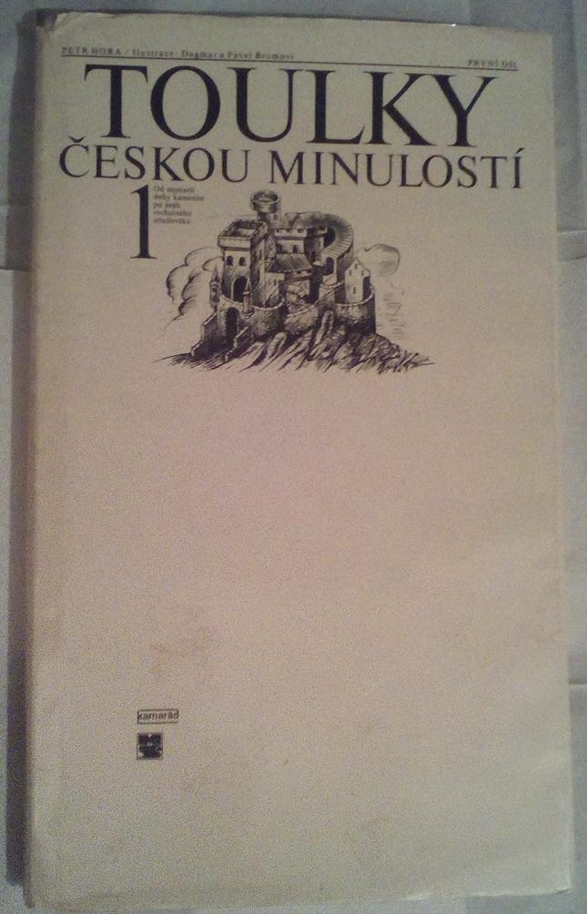 Toulky českou minulostí 1 - Petr Hora