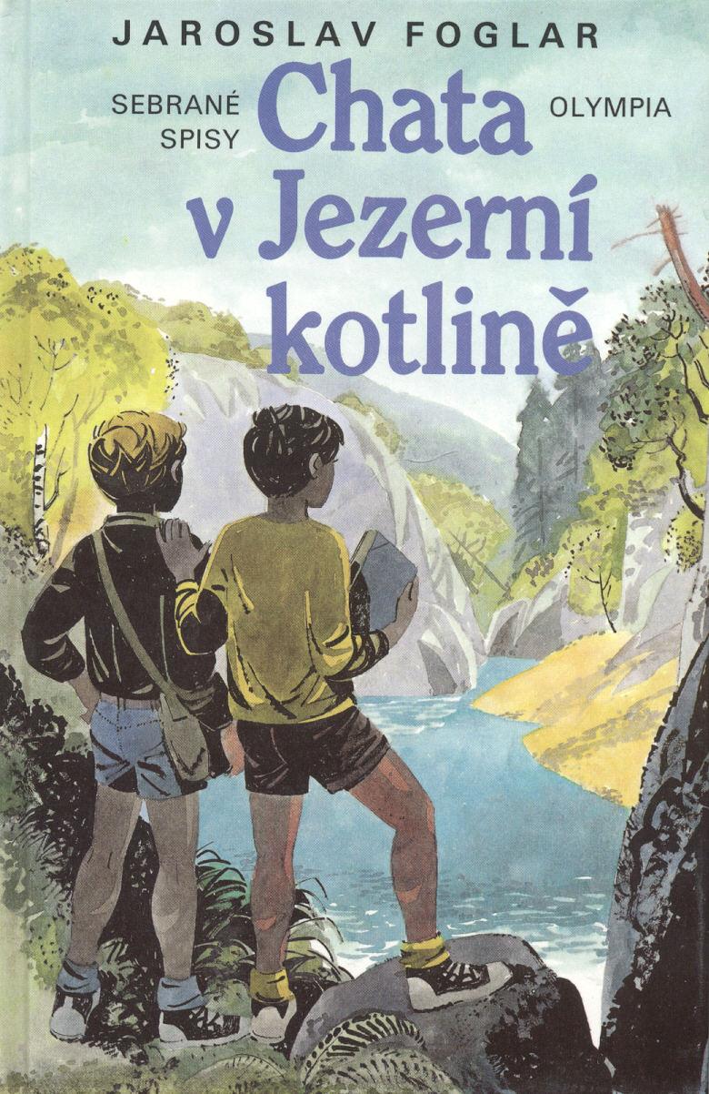 Chata v jezerní kotlině - Jaroslav Foglar