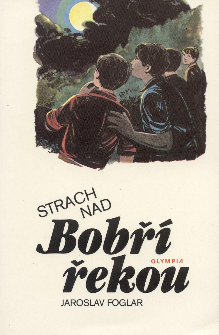 Strach nad Bobří řekou - Jaroslav Foglar