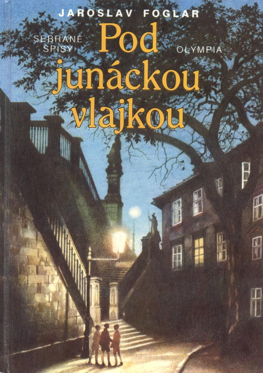 Pod junáckou vlajkou - Jaroslav Foglar