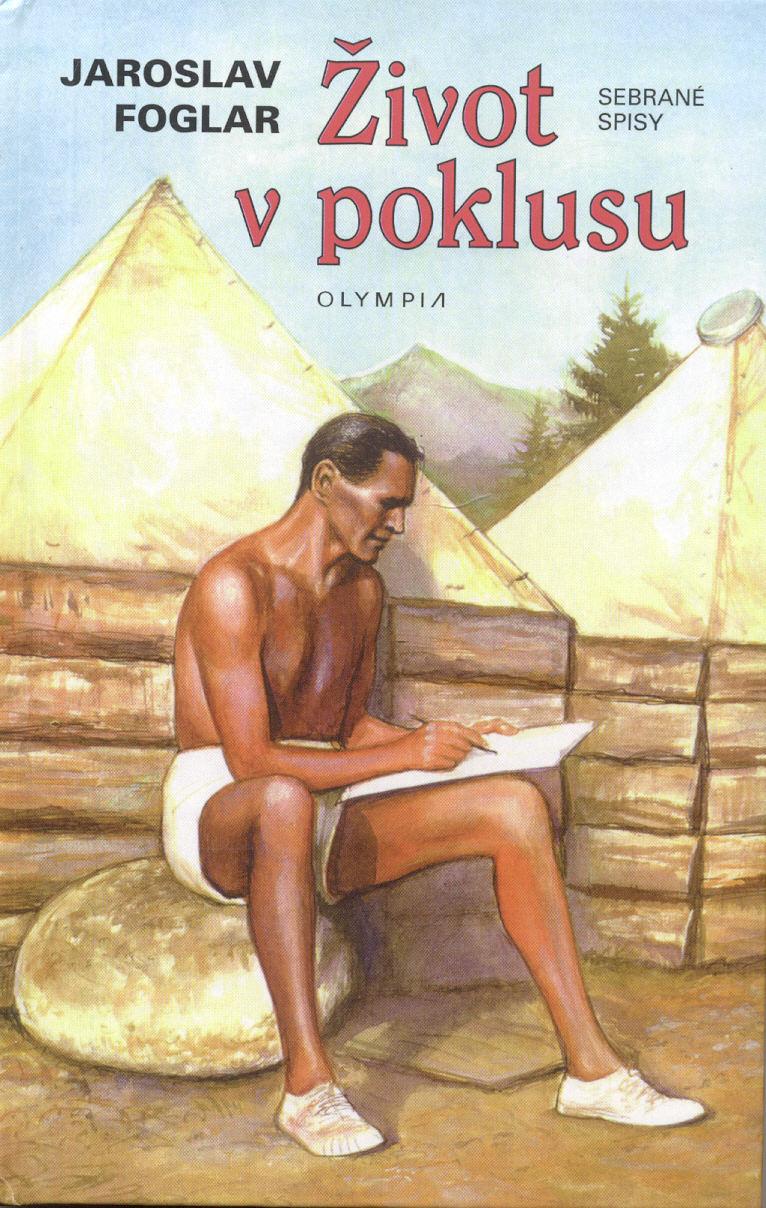 Život v poklusu - Jaroslav Foglar