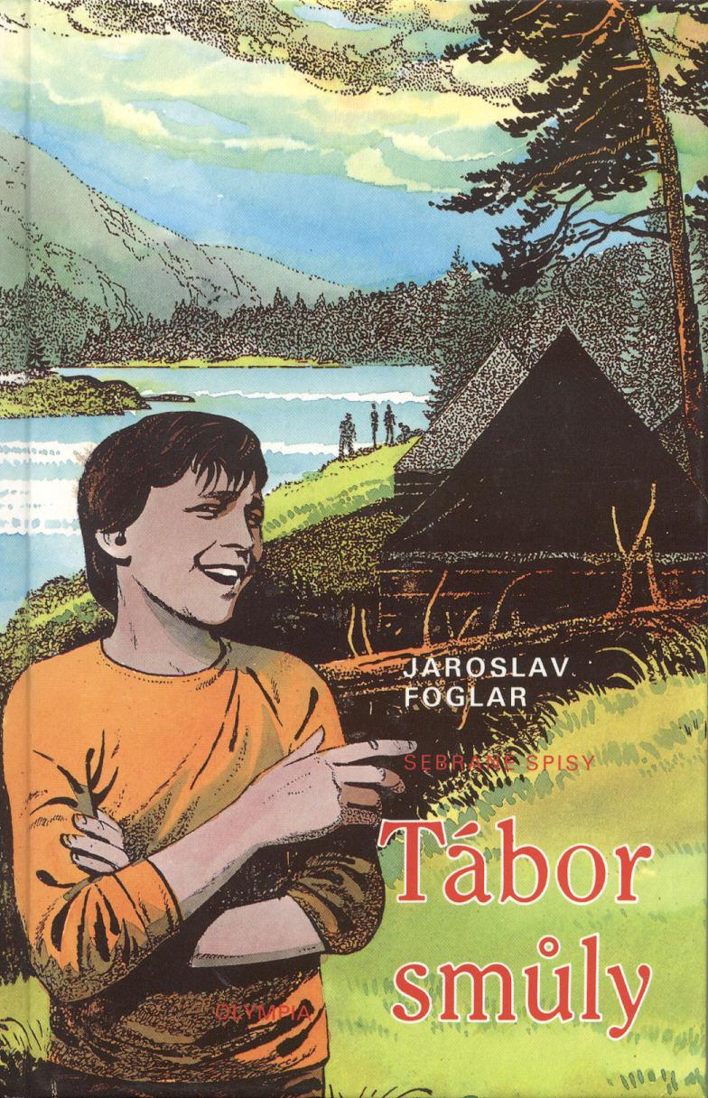 Tábor smůly - Jaroslav Foglar
