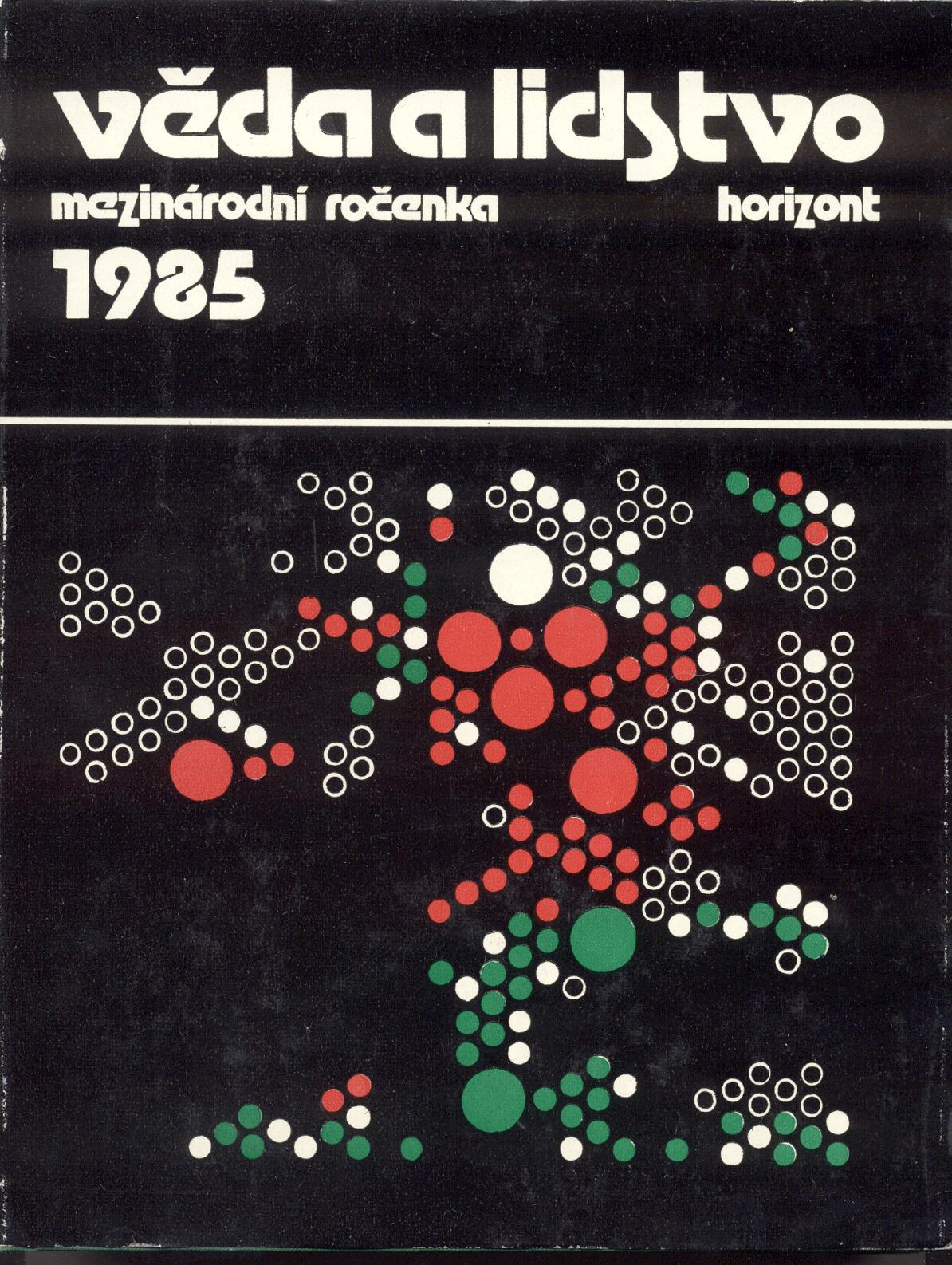 Věda a lidstvo 1985 (Mezinárodní ročenka)