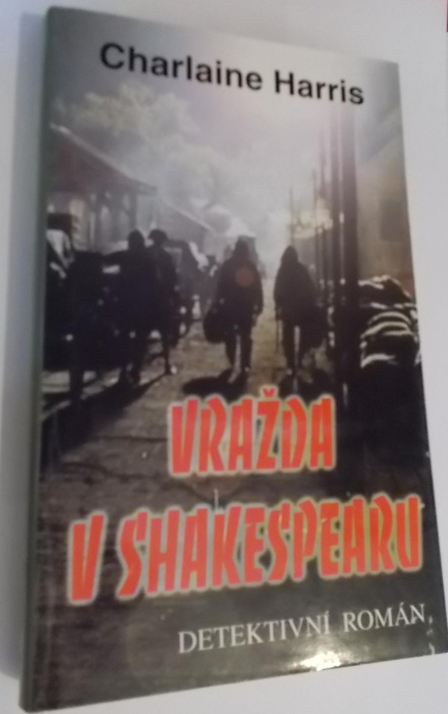 Vražda v Shakespearu - Charlaine Harris