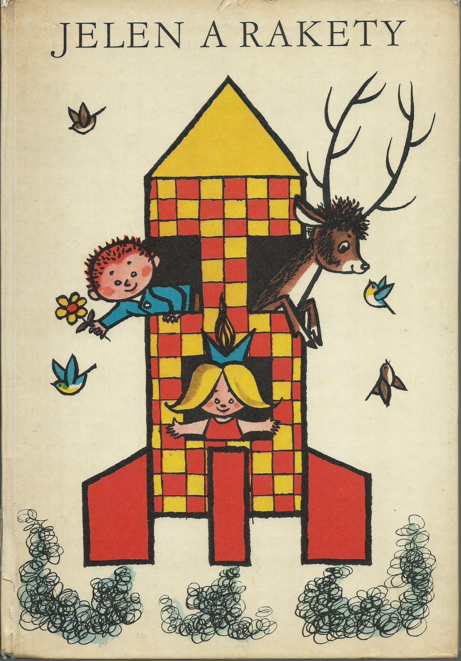 Jelen a rakety - Fred Rodrian
