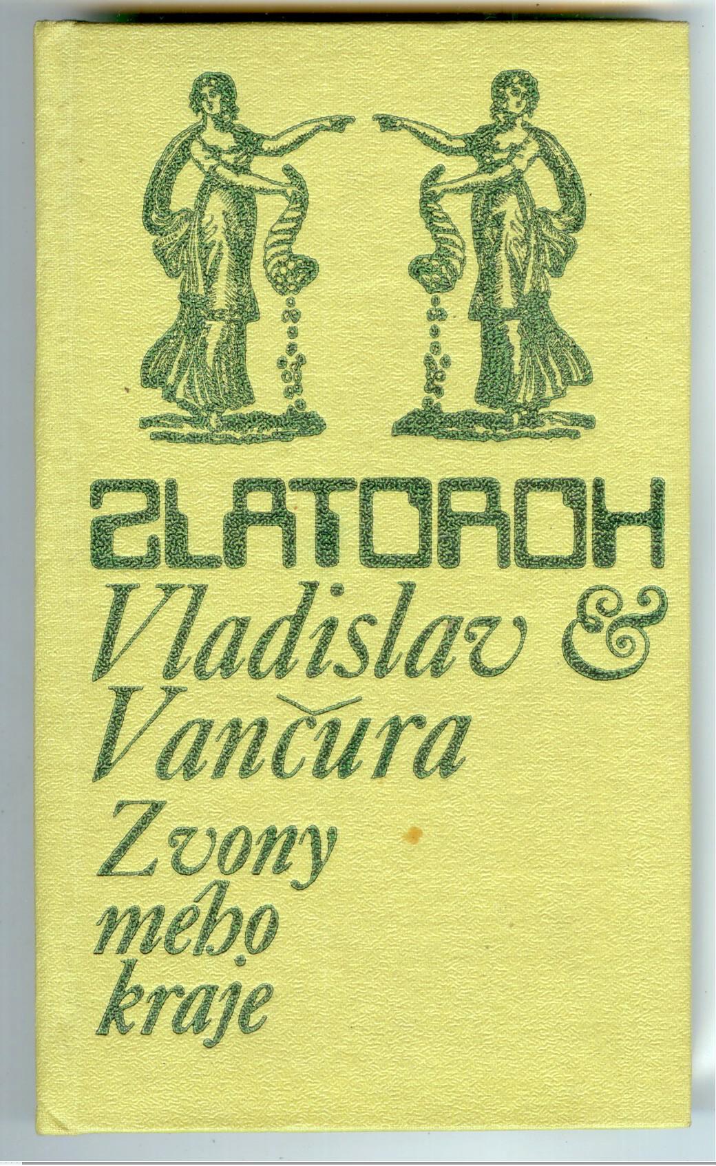 Zlatoroh - Vladislav Vančura