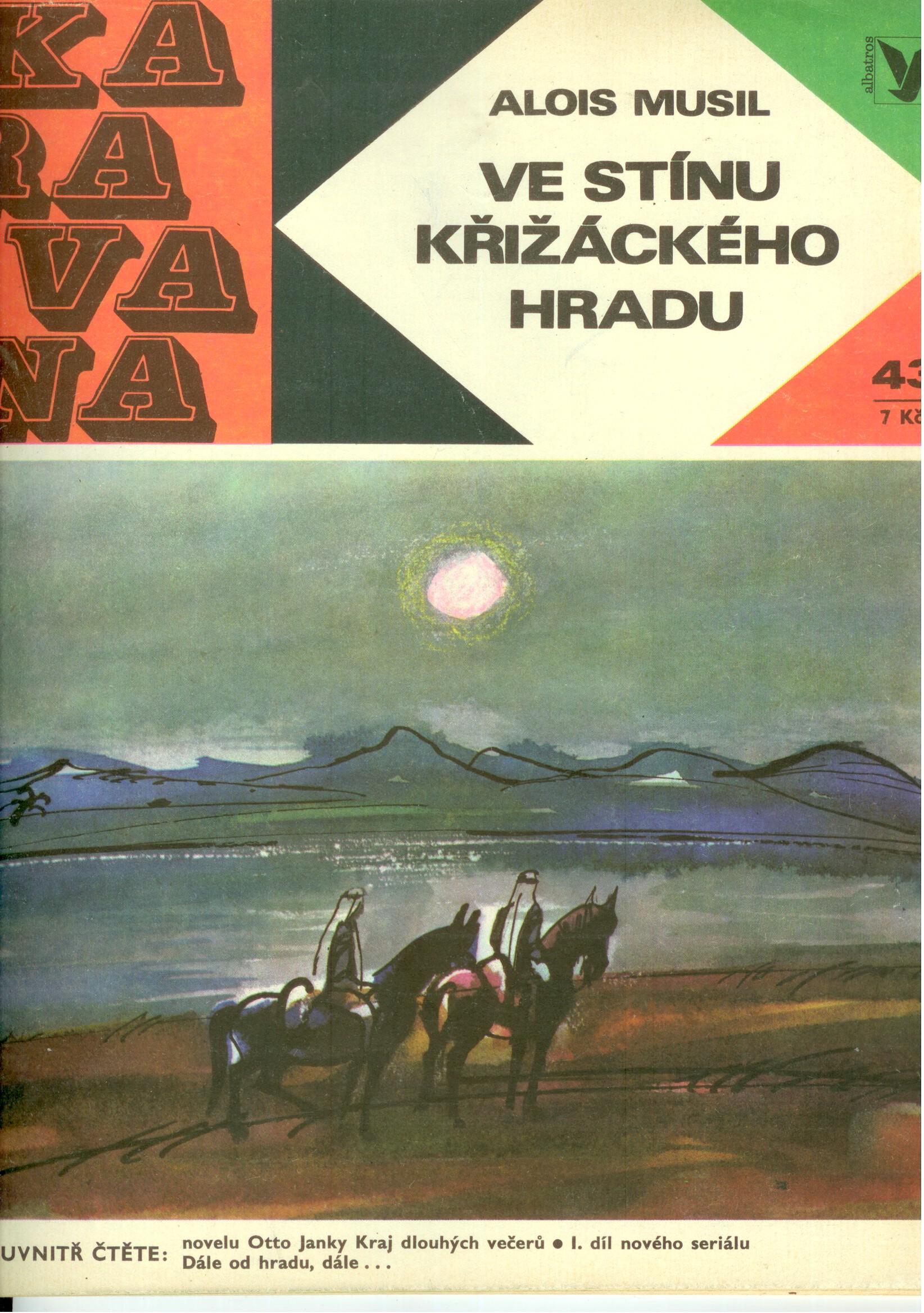 Ve stínu křižáckého hradu - Alois Musil (Karavana)