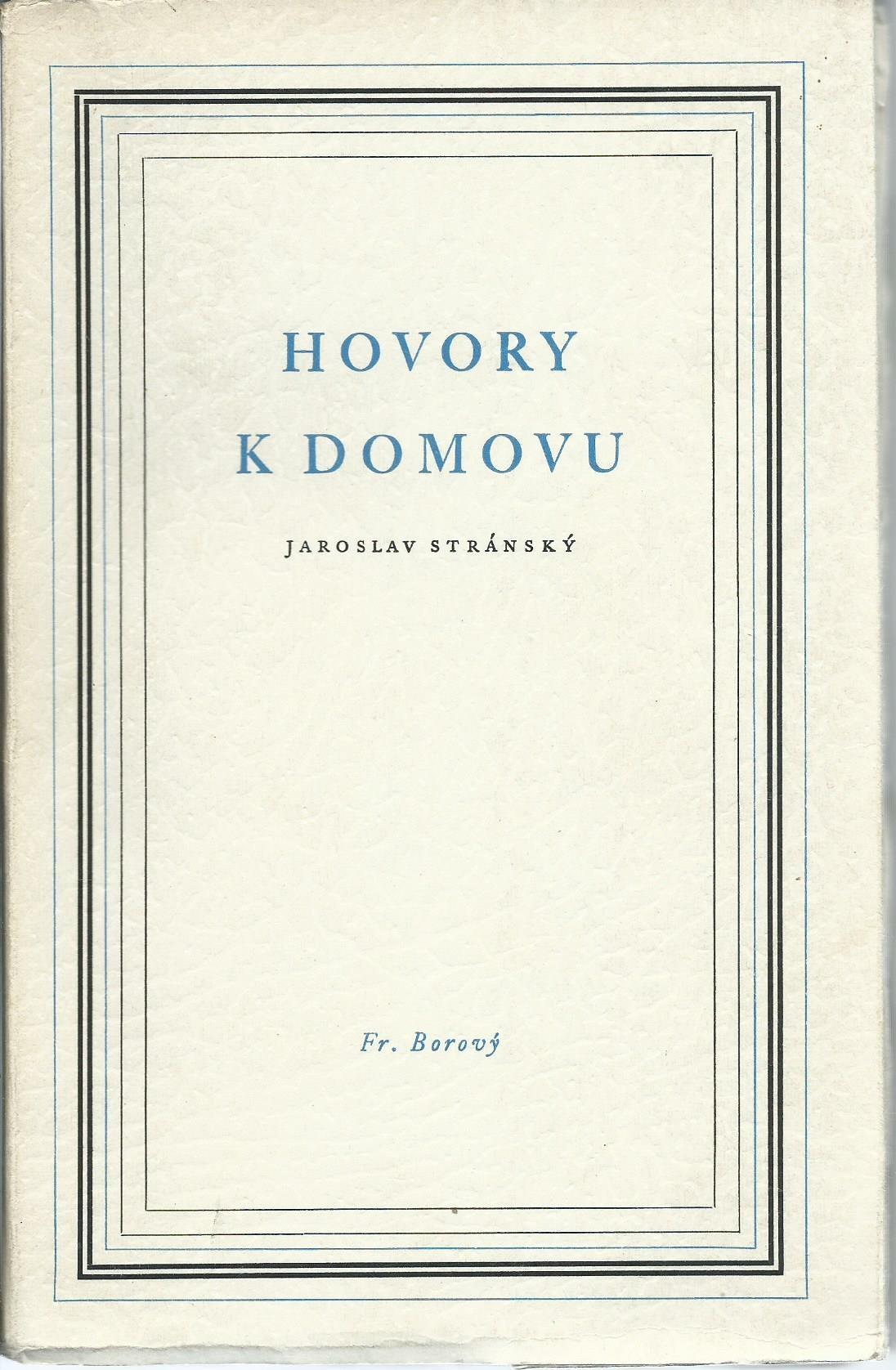 Hovory k domovu - Jaroslav Stránský (PODPIS AUTORA!)