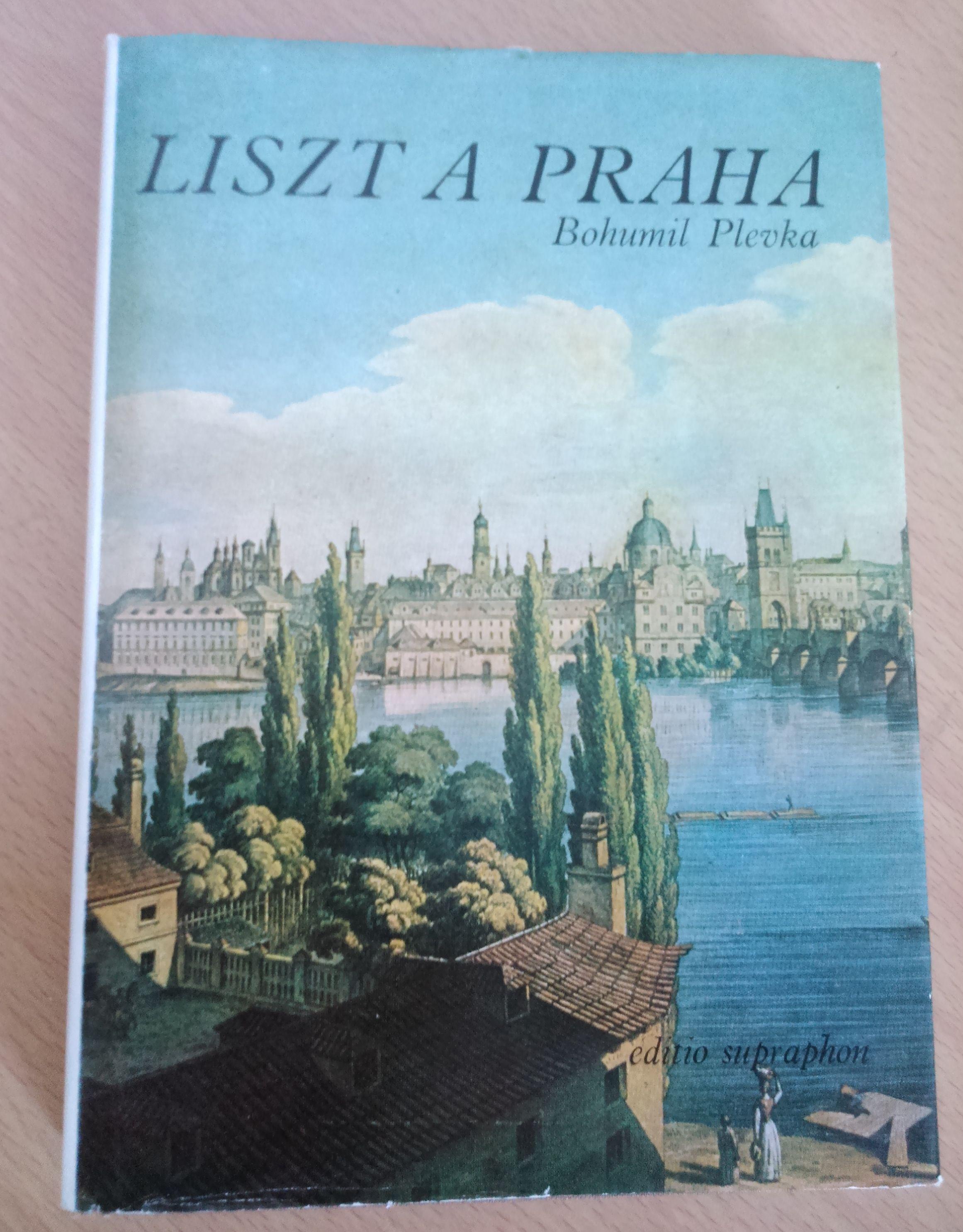 Liszt a Praha - Bohumil Plevka