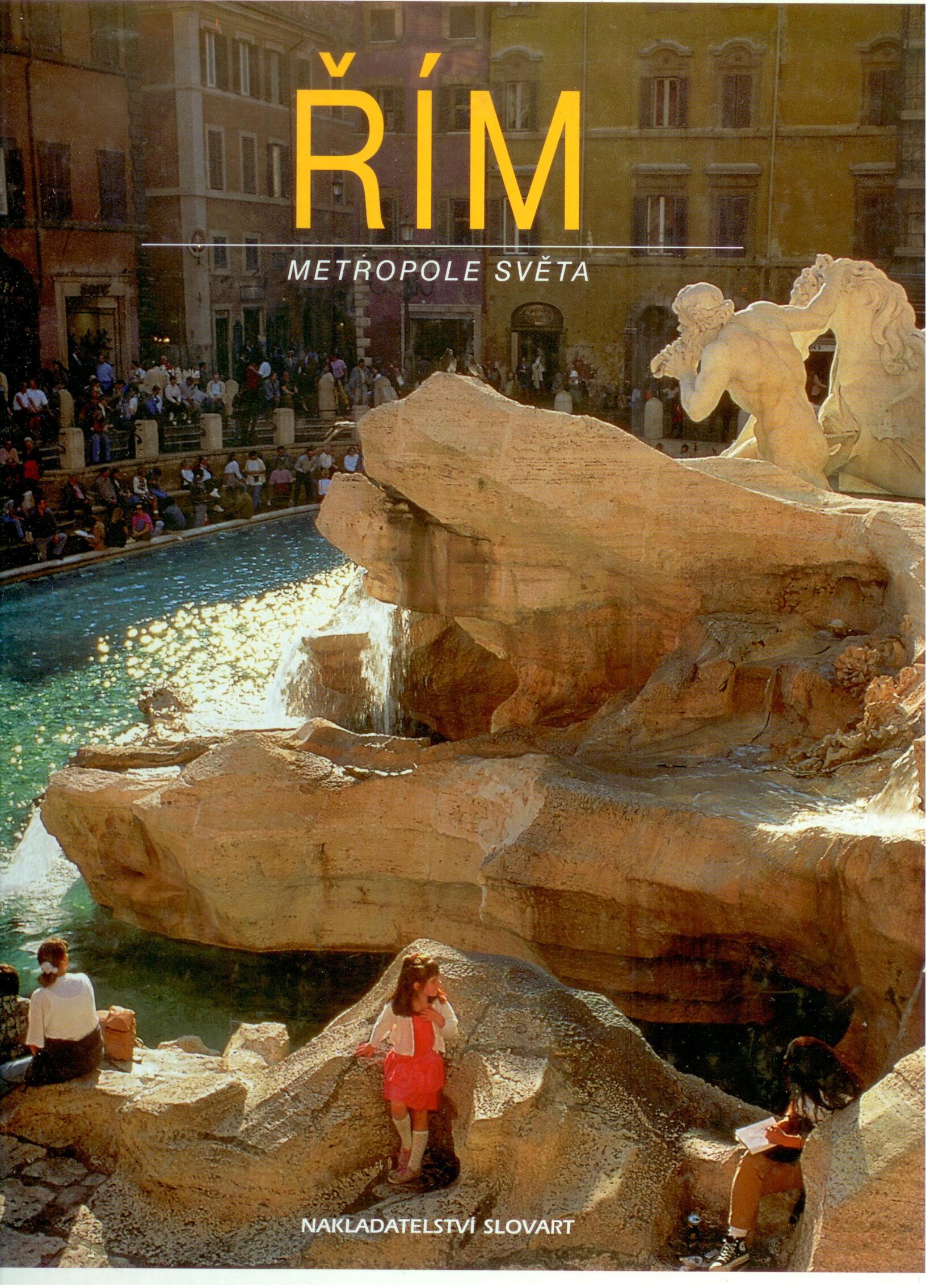 Řím, metropole světa - Paul Otto Schul, Margret Schulzová- Wenzelová