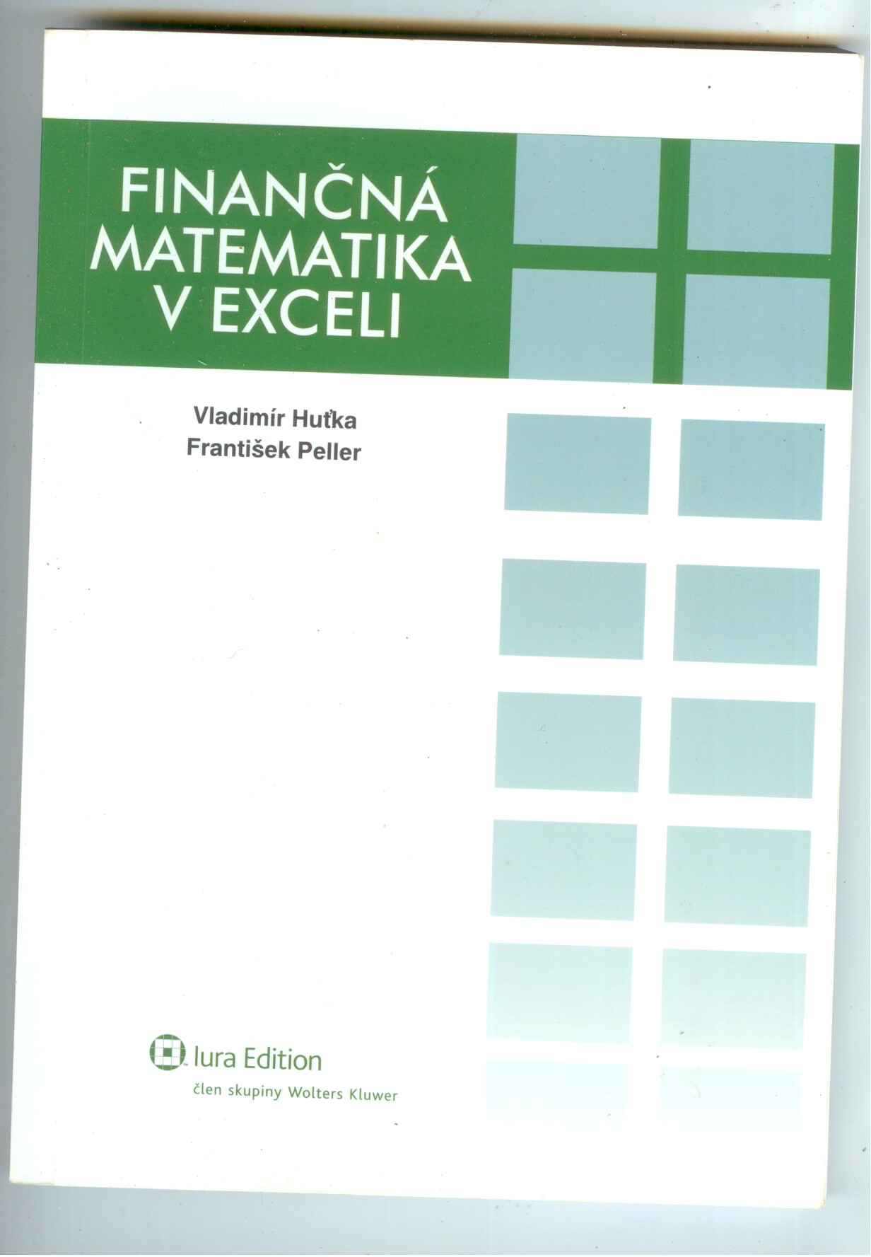 Finančná matematika v Exceli - Vladimír Huťka, František Peller