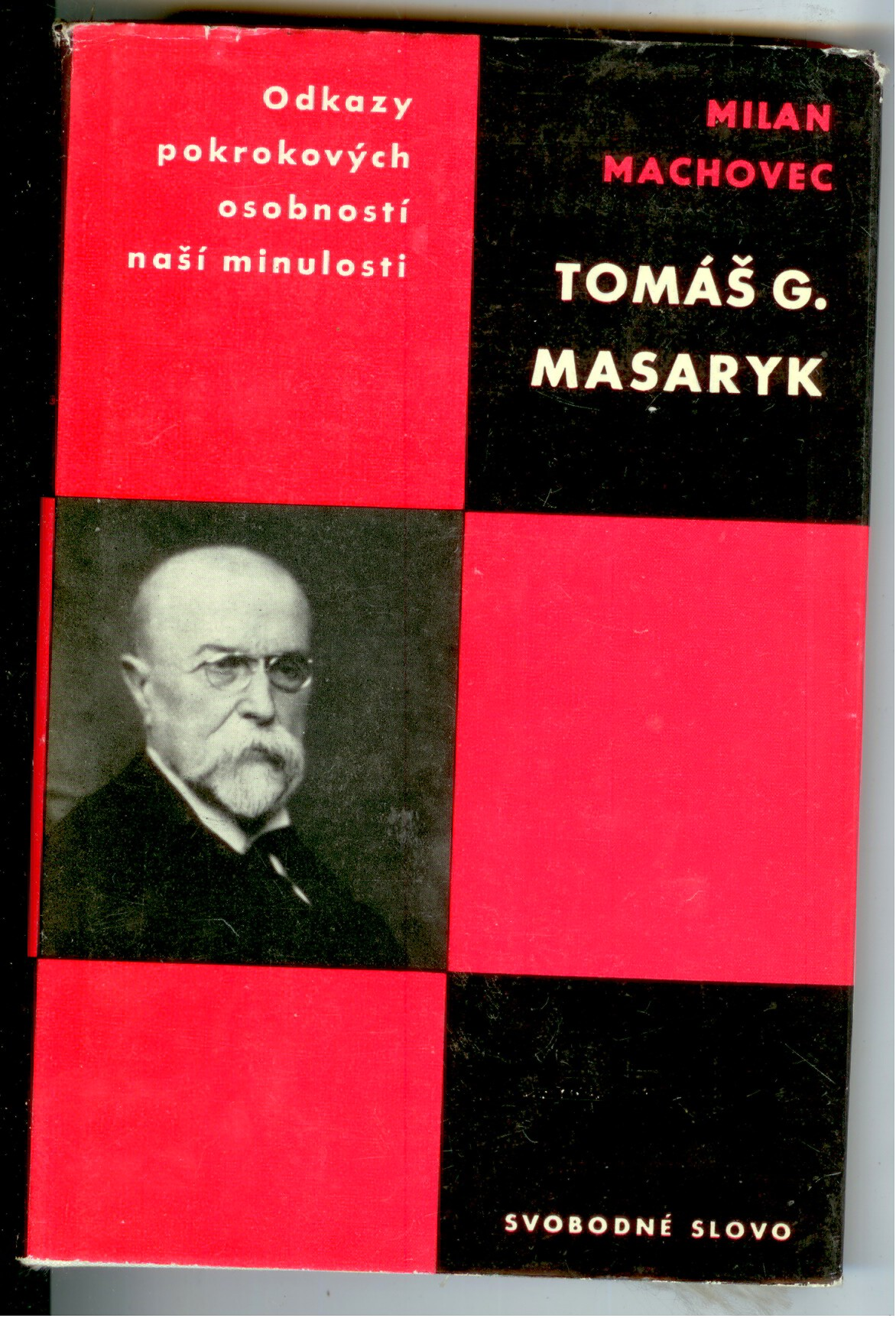 Tomáš G. Masaryk - Milan Machovec