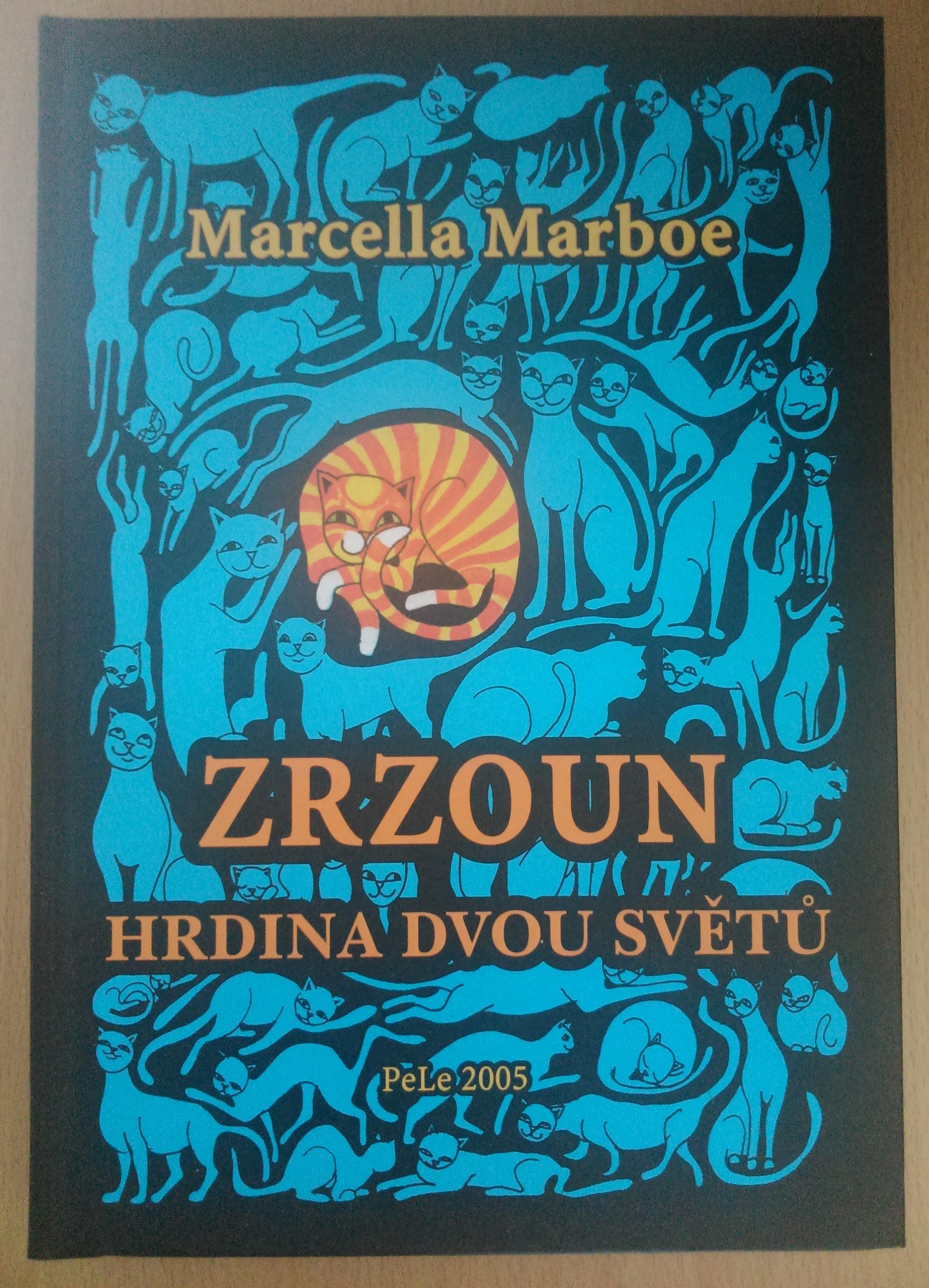 Zrzoun, hrdina dvou světů - Marcella Marboe
