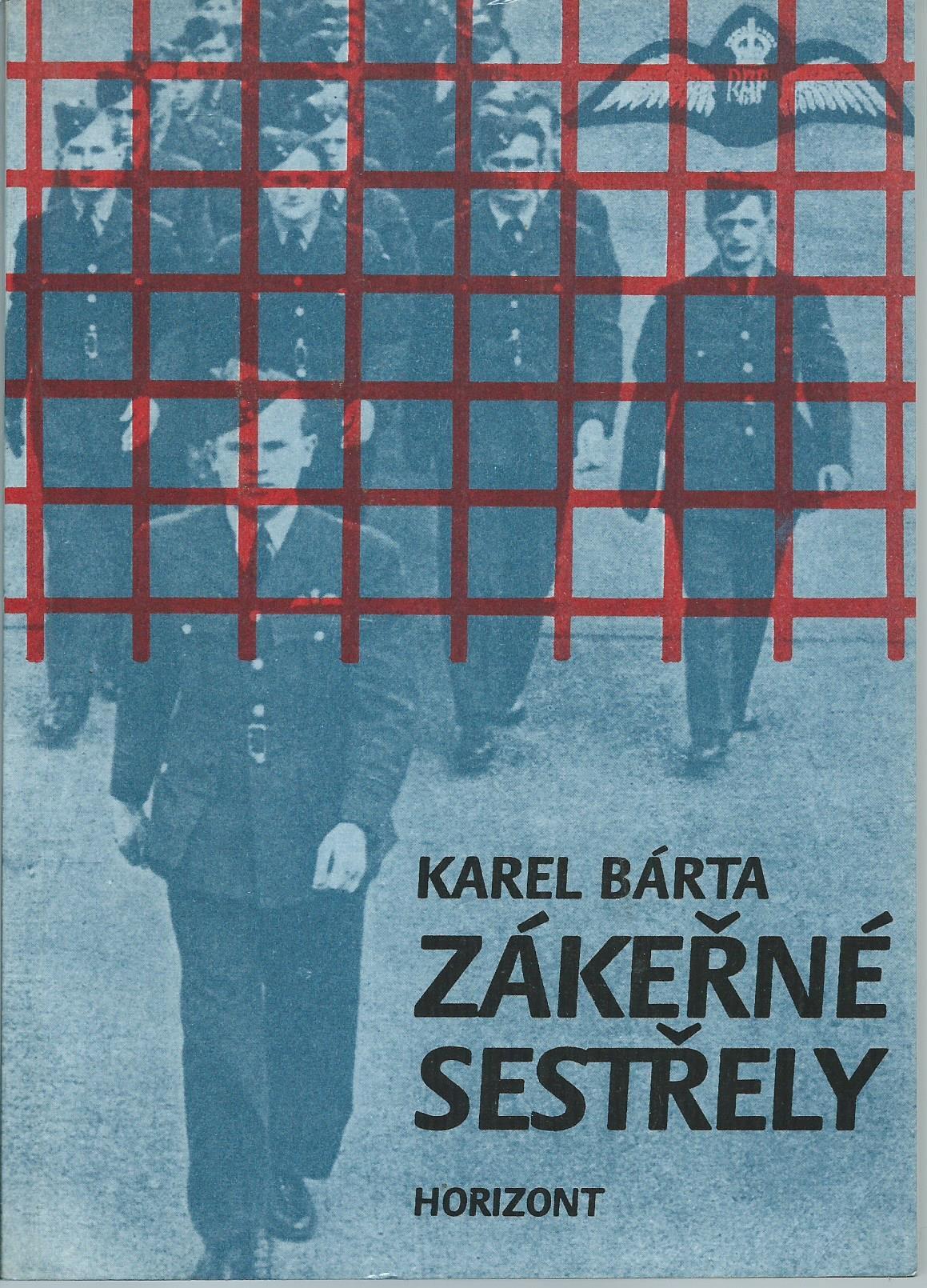 Zákeřné sestřely - Karel Bárta