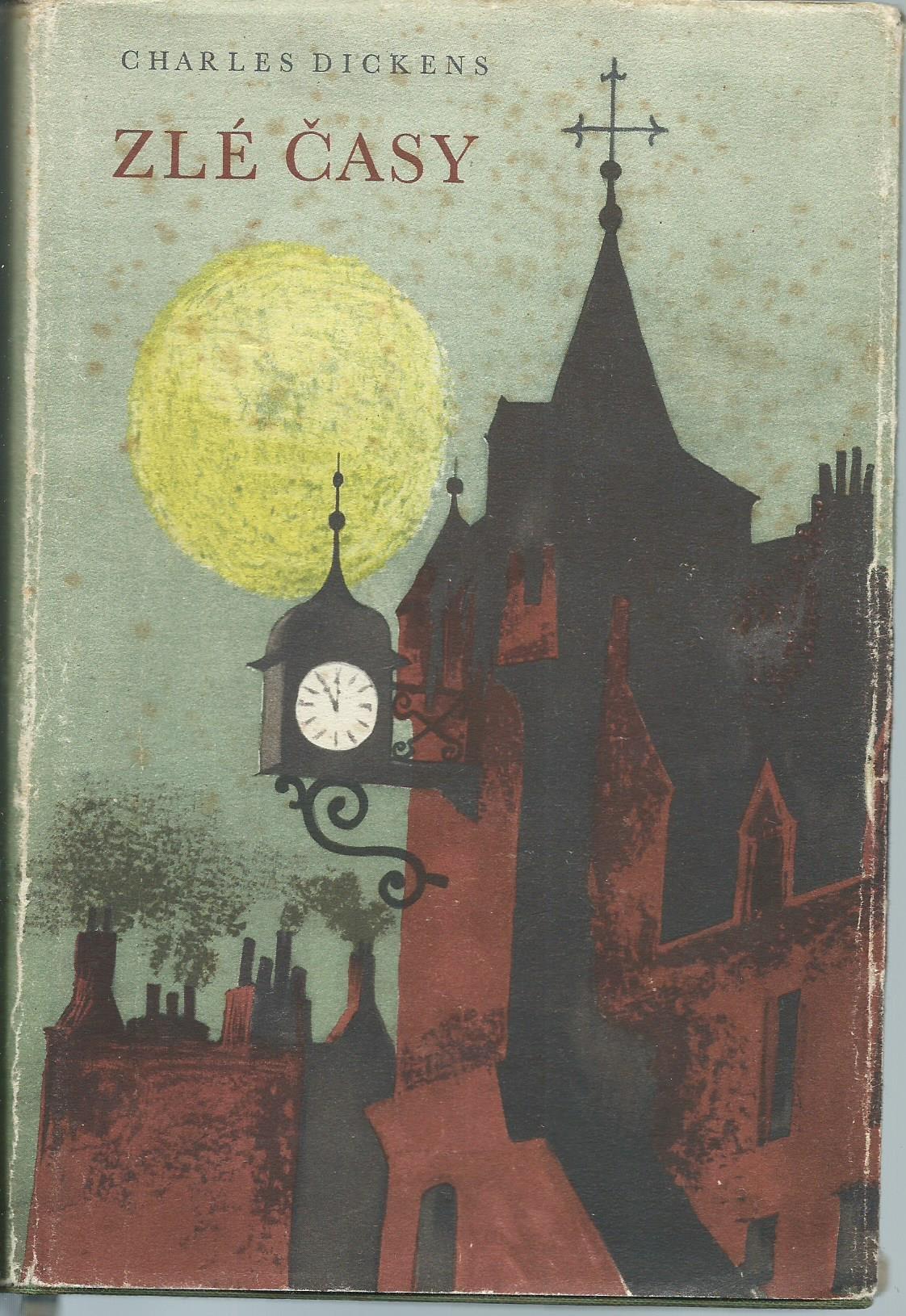 Zlé časy - Charles Dickens