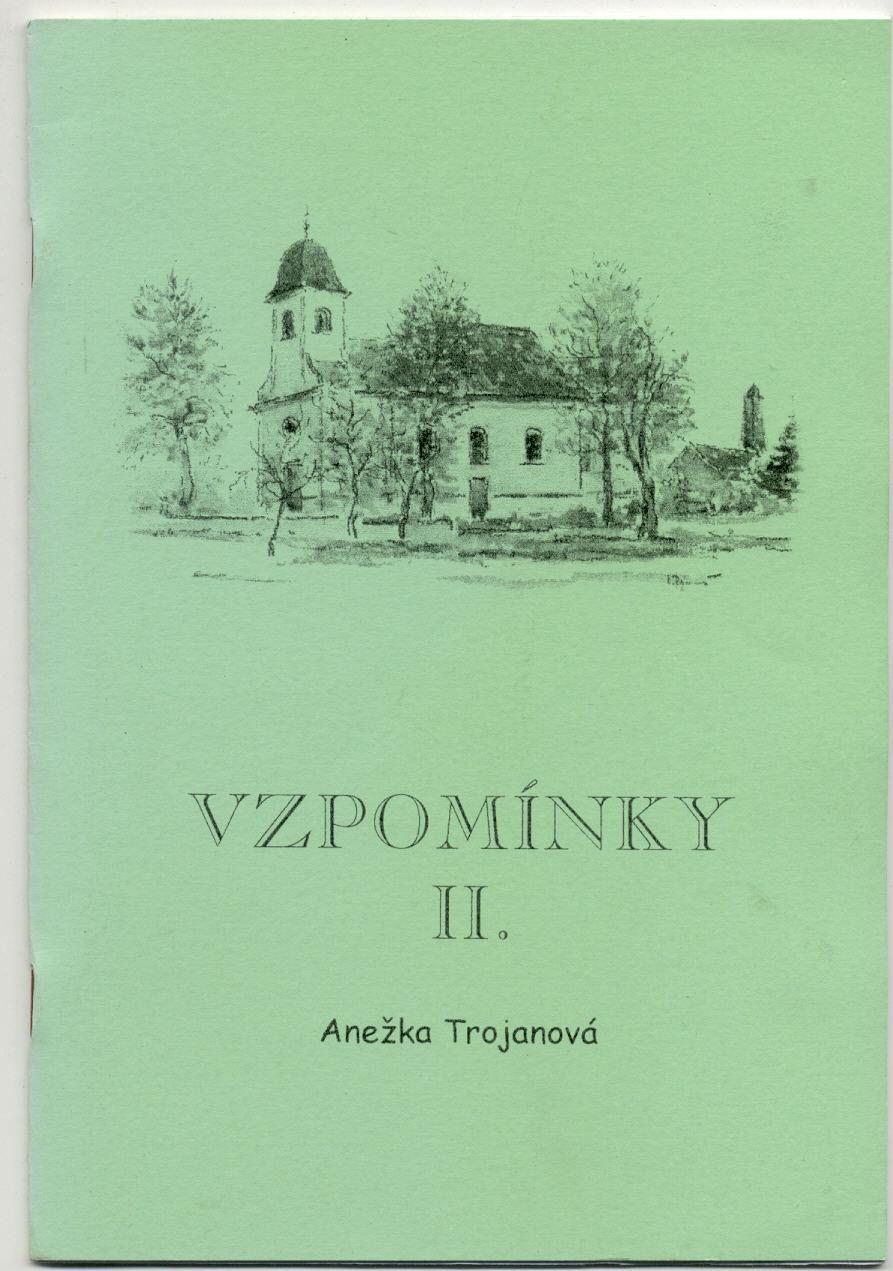 Vzpomínky II. - Anežka Trojanová (podpis autorky!)