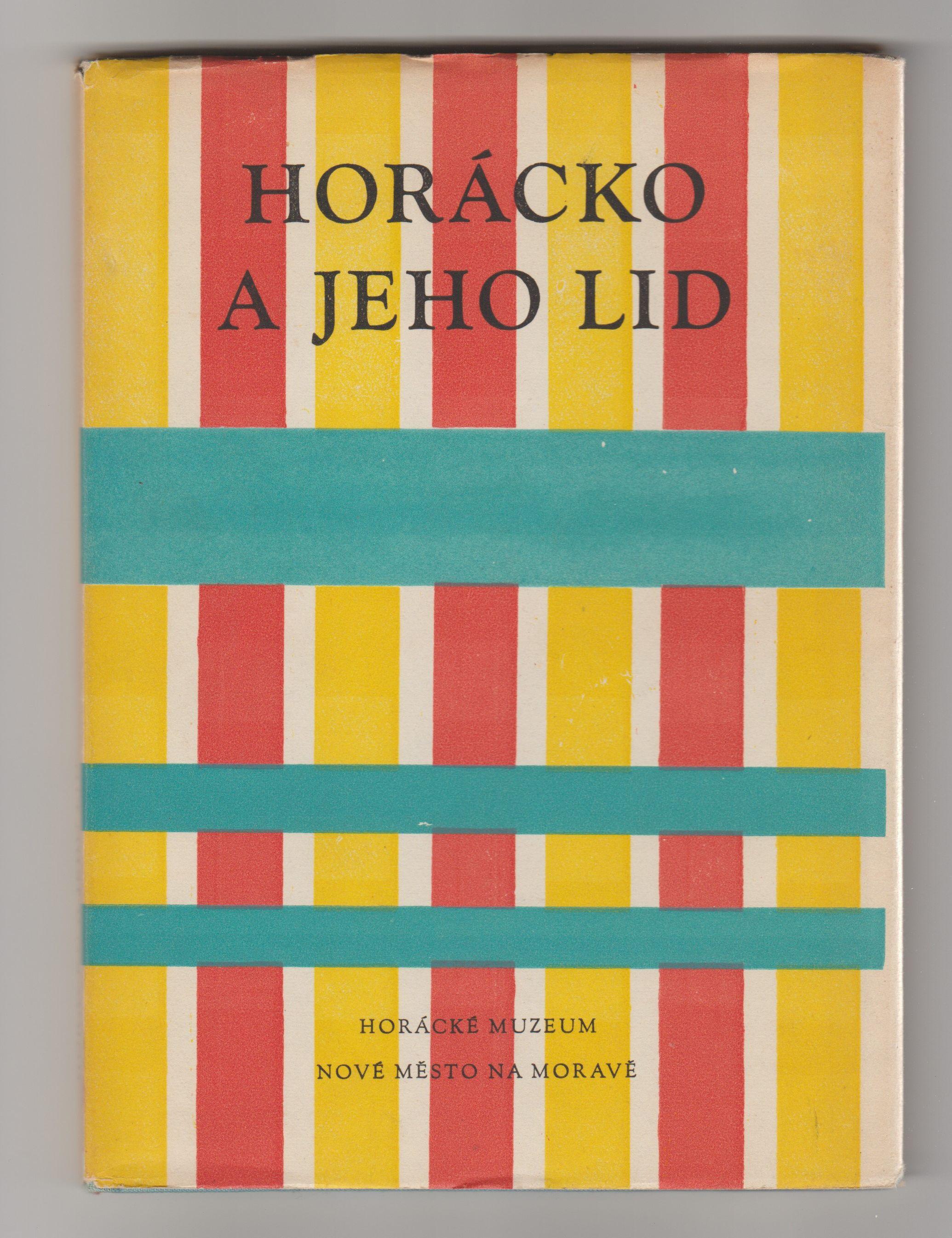 Horácko a jeho lid - s věnováním a podpisem Emila Zátopka