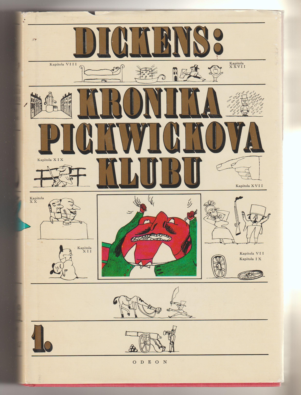 Kronika Pickwickova klubu 1 + 2 - Charles Dickens