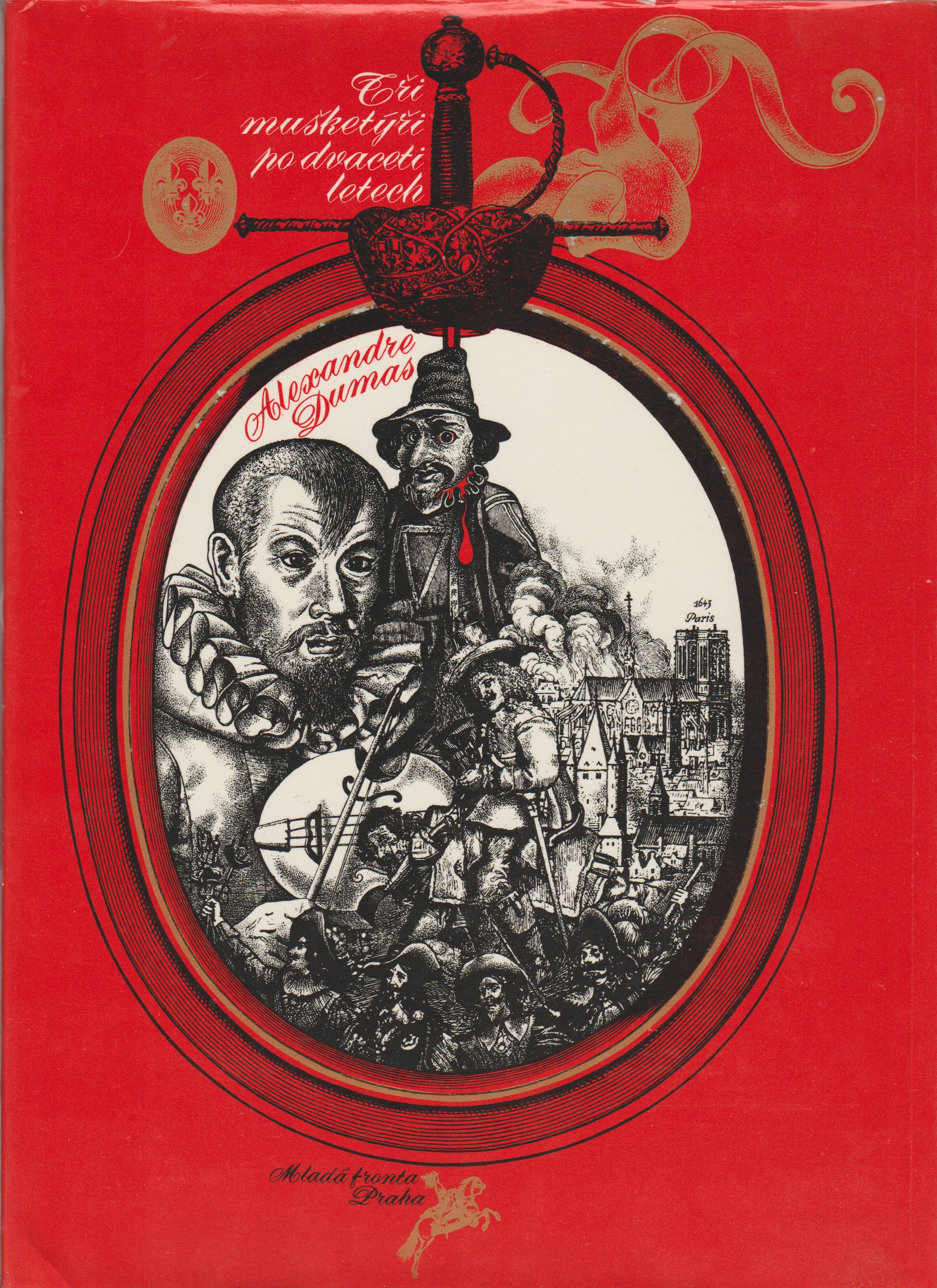 Tři mušketýři po dvaceti letech - Alexandre Dumas