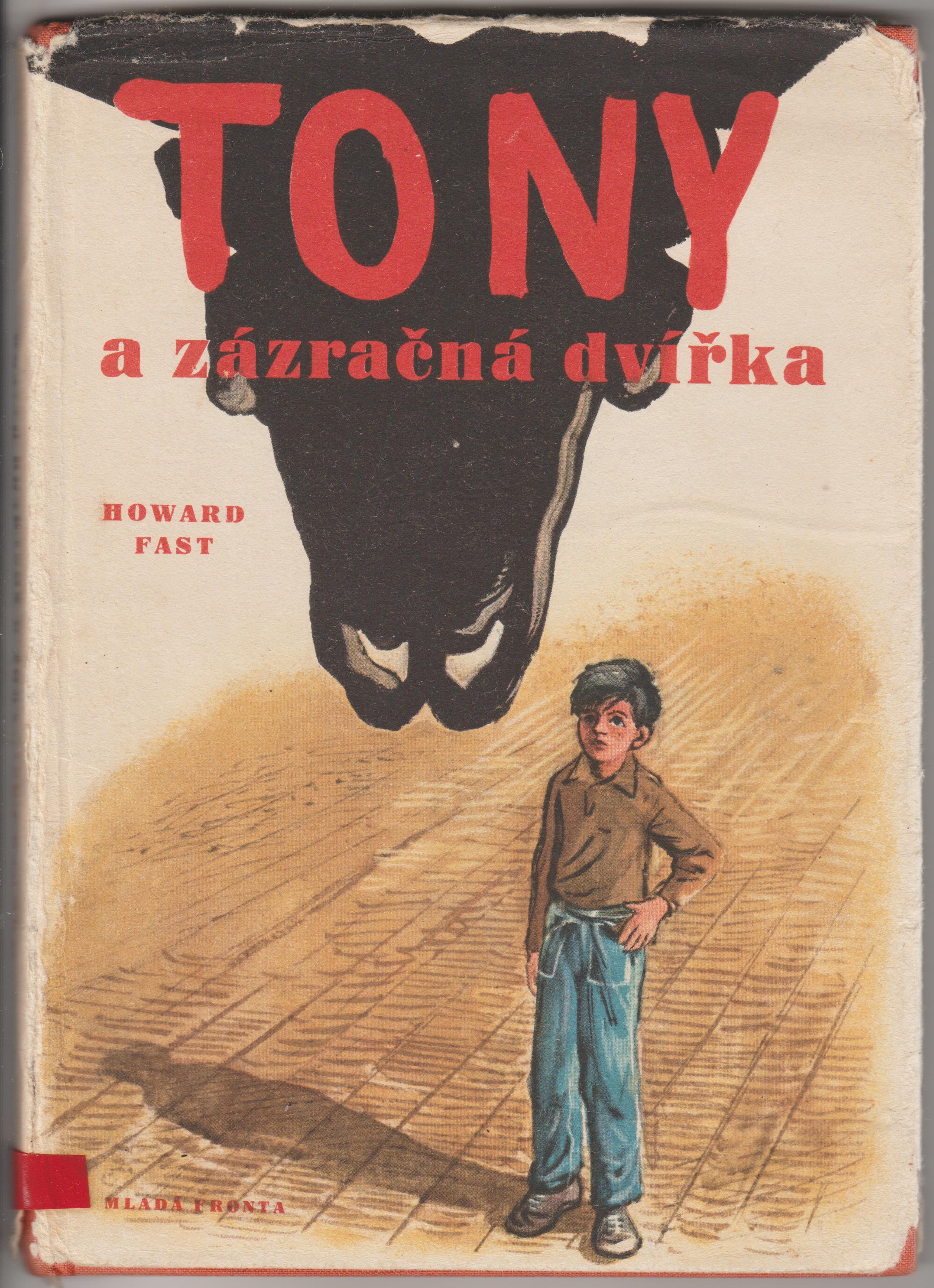 Tony a zázračná dvířka - Howard Fast