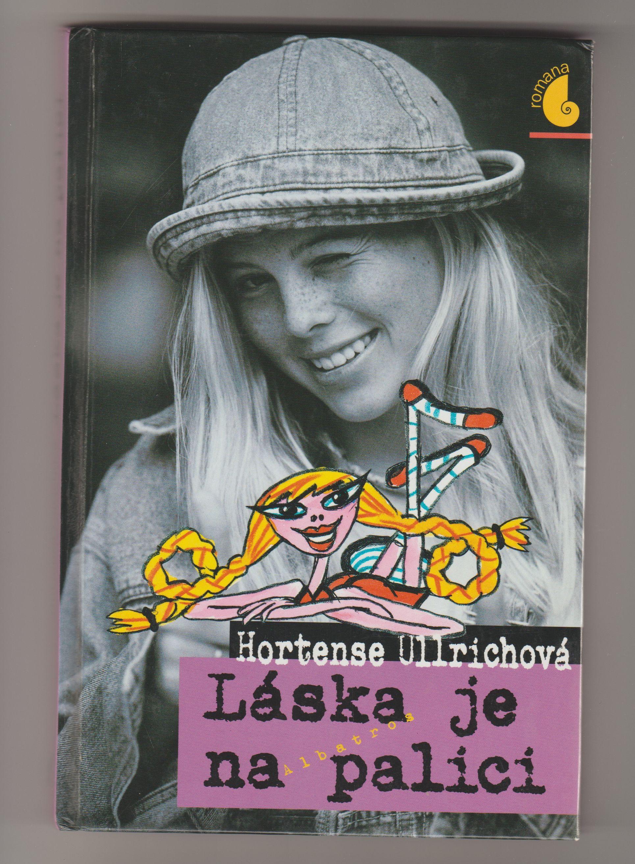 Láska je na palici - Hortense Ullrichová