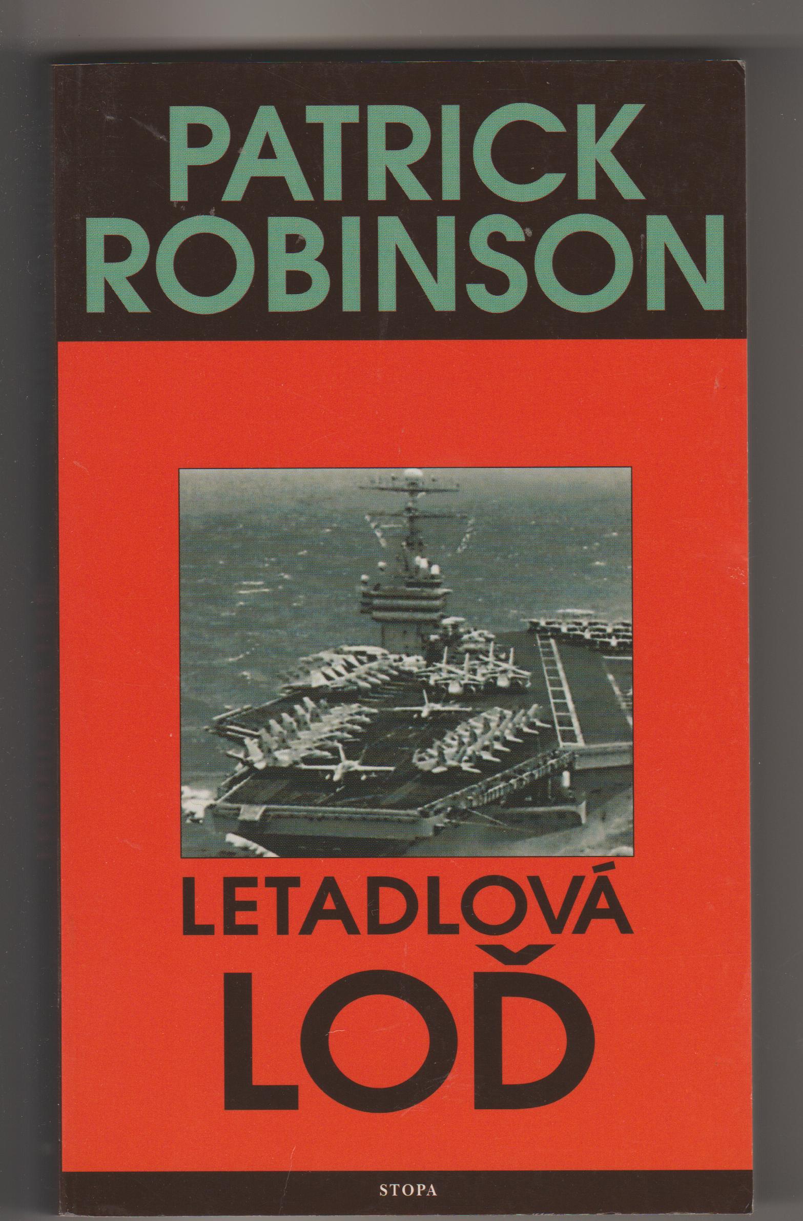 Letadlová loď - Patrick Robinson