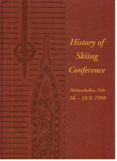 History of Skiing Conference - Holmenkollen, Oslo 16.-18. 9. 1998