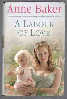 a labour of love - Anne Baker