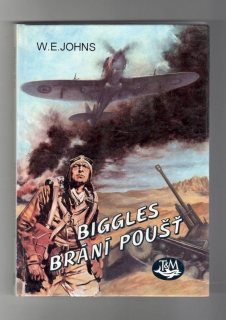 Biggles brání poušť - William Earl Johns